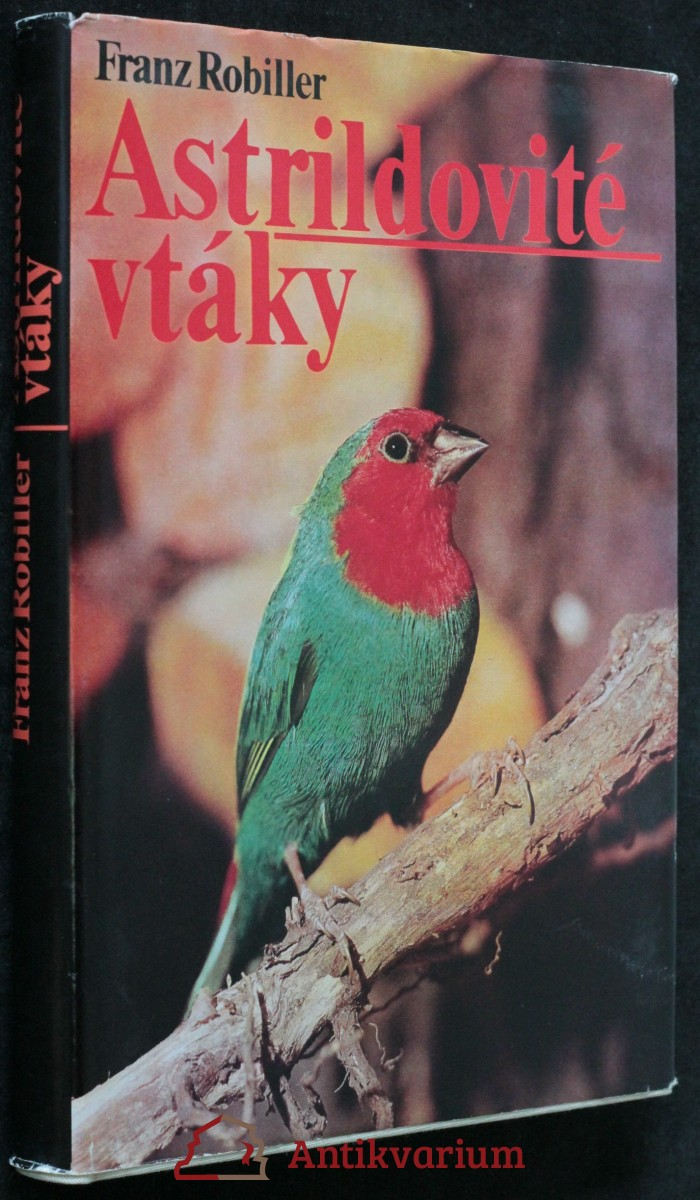antikvární kniha Astrildovité vtáky, 1981