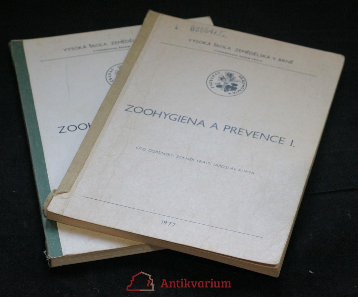 antikvární kniha Zoohygiena a prevence I.-II. : [určeno pro posl. agronomické fakulty VŠZ v Brně], 1977