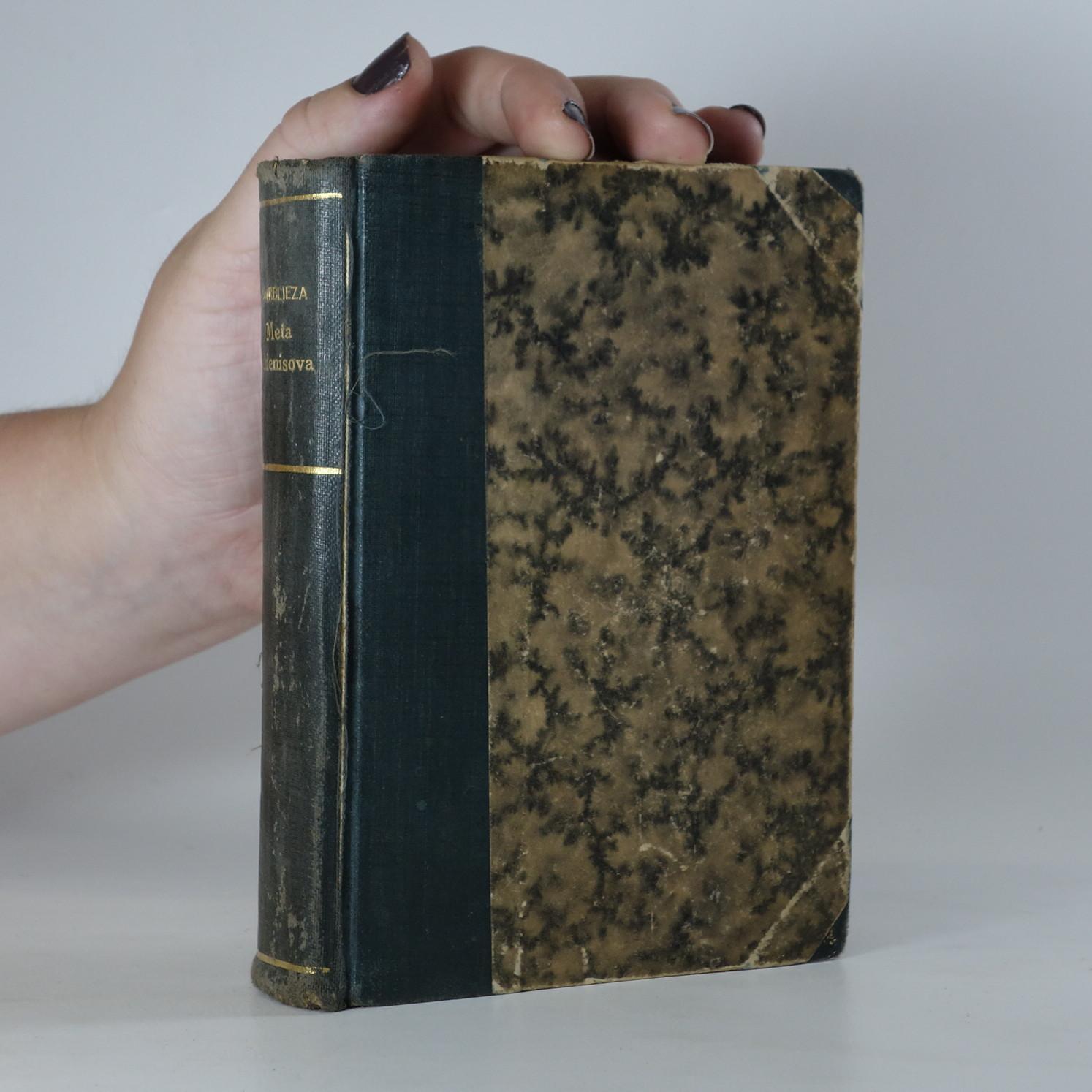 antikvární kniha Meta Holdenisova. Lid tvůj lid můj. Lodi v noci se míjející... (3 knihy v jedné vazbě), 1895