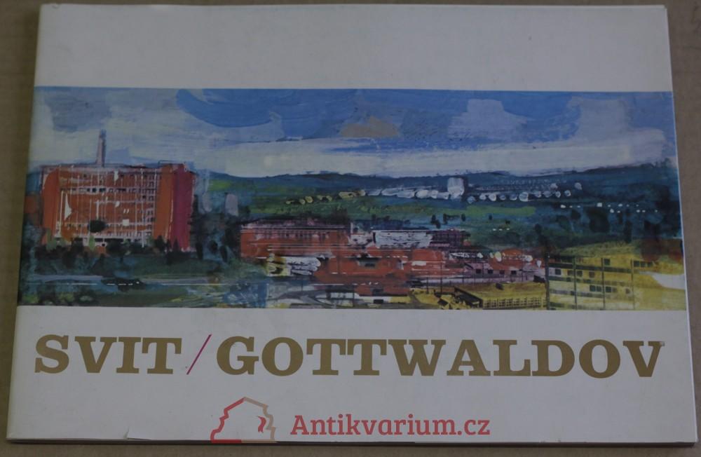 antikvární kniha Svit Gottwaldov, neuveden