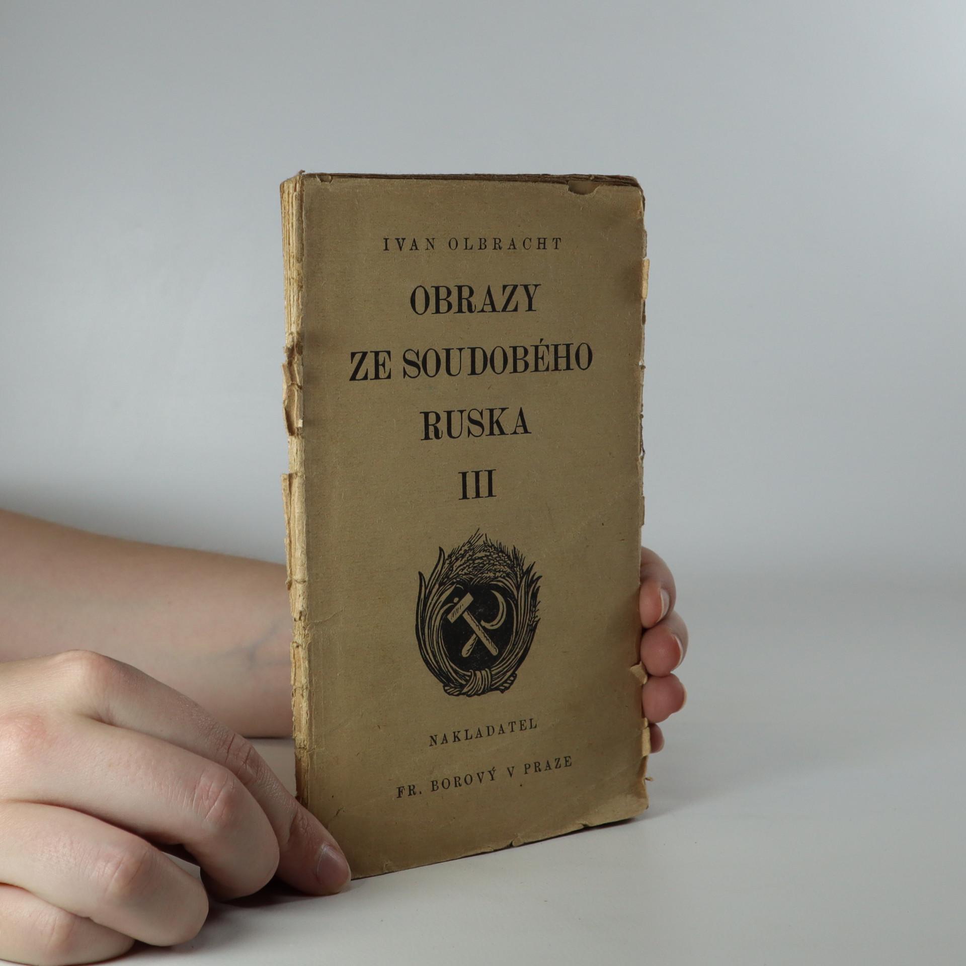 antikvární kniha Obrazy ze soudobého Ruska. 3. díl. (Je cítit zatuchlinou), 1921