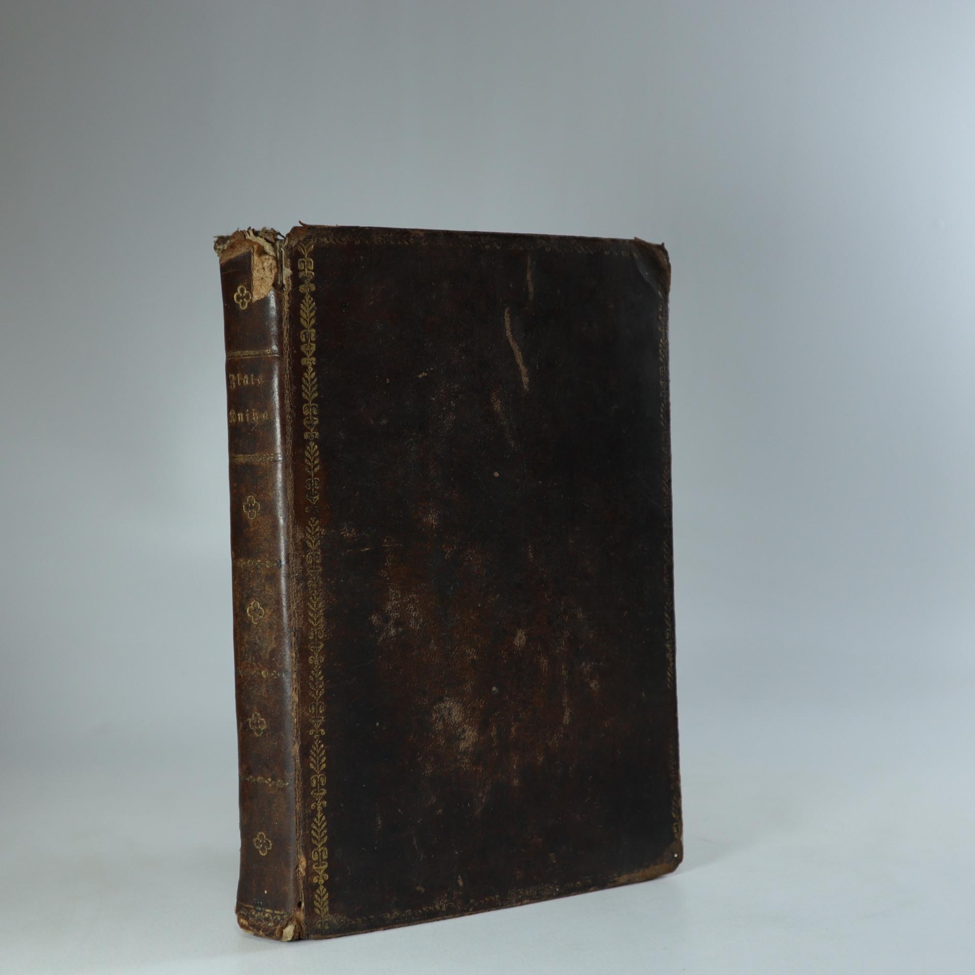 antikvární kniha Zlatá kniha o Následowánj Krysta, 1828