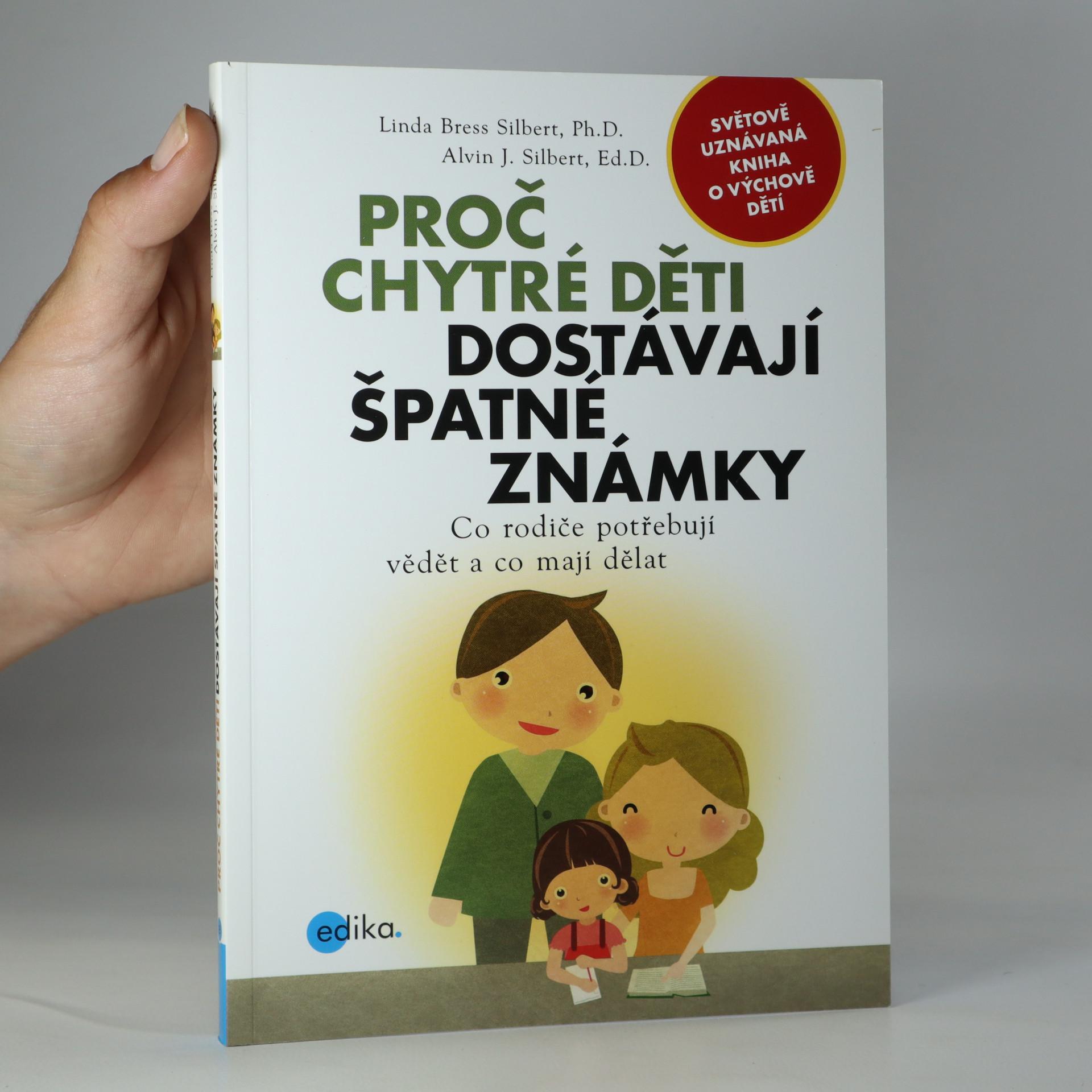 antikvární kniha Proč chytré děti dostávají špatné známky, 2013