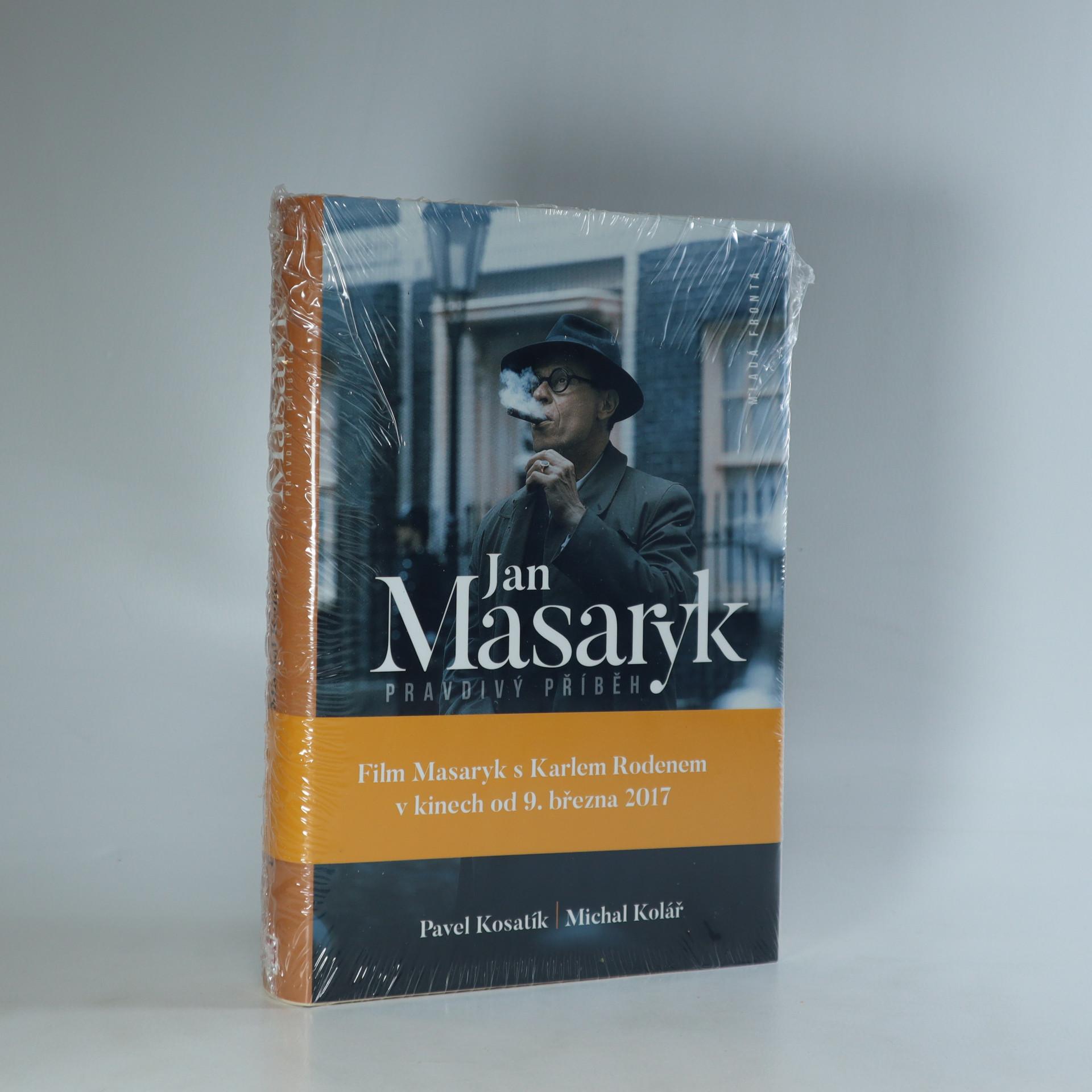 antikvární kniha Jan Masaryk. Pravdivý příběh, 2016