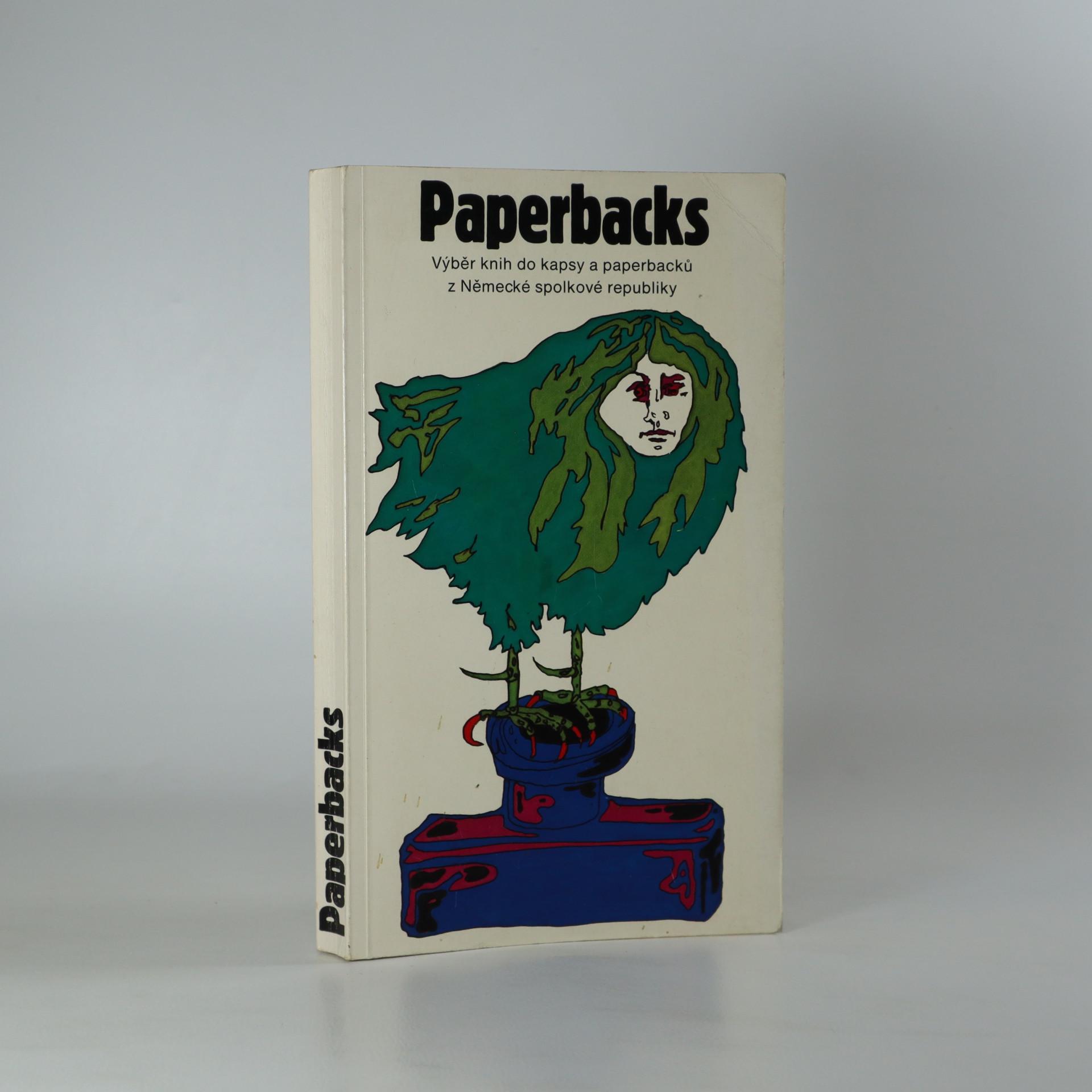 antikvární kniha Paperbacks. Výběr knih do kapsy a paperbacků z Německé spolkové republiky, neuveden