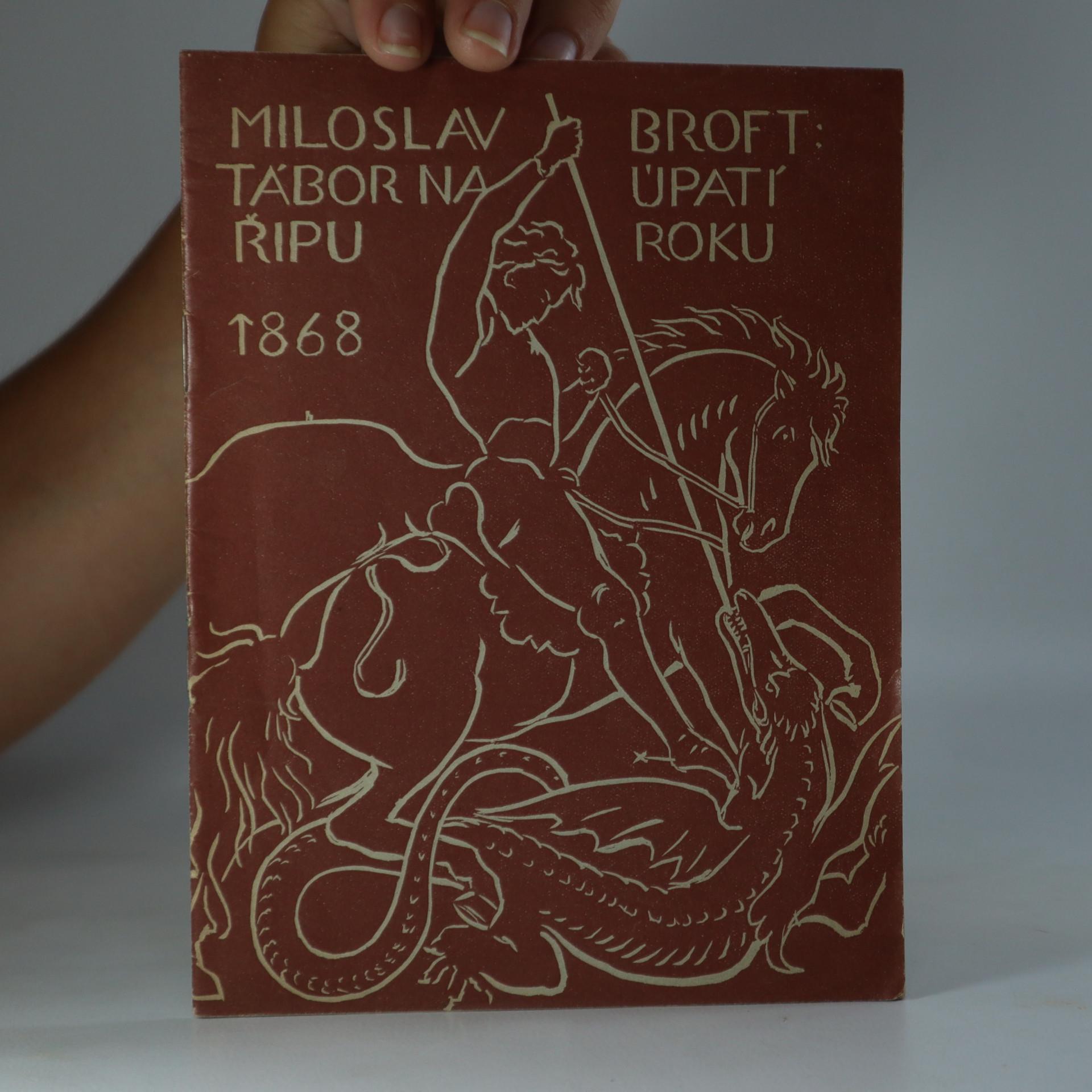 antikvární kniha Tábor na úpatí Řipu roku 1868. Kus podřipských dějin, 1938