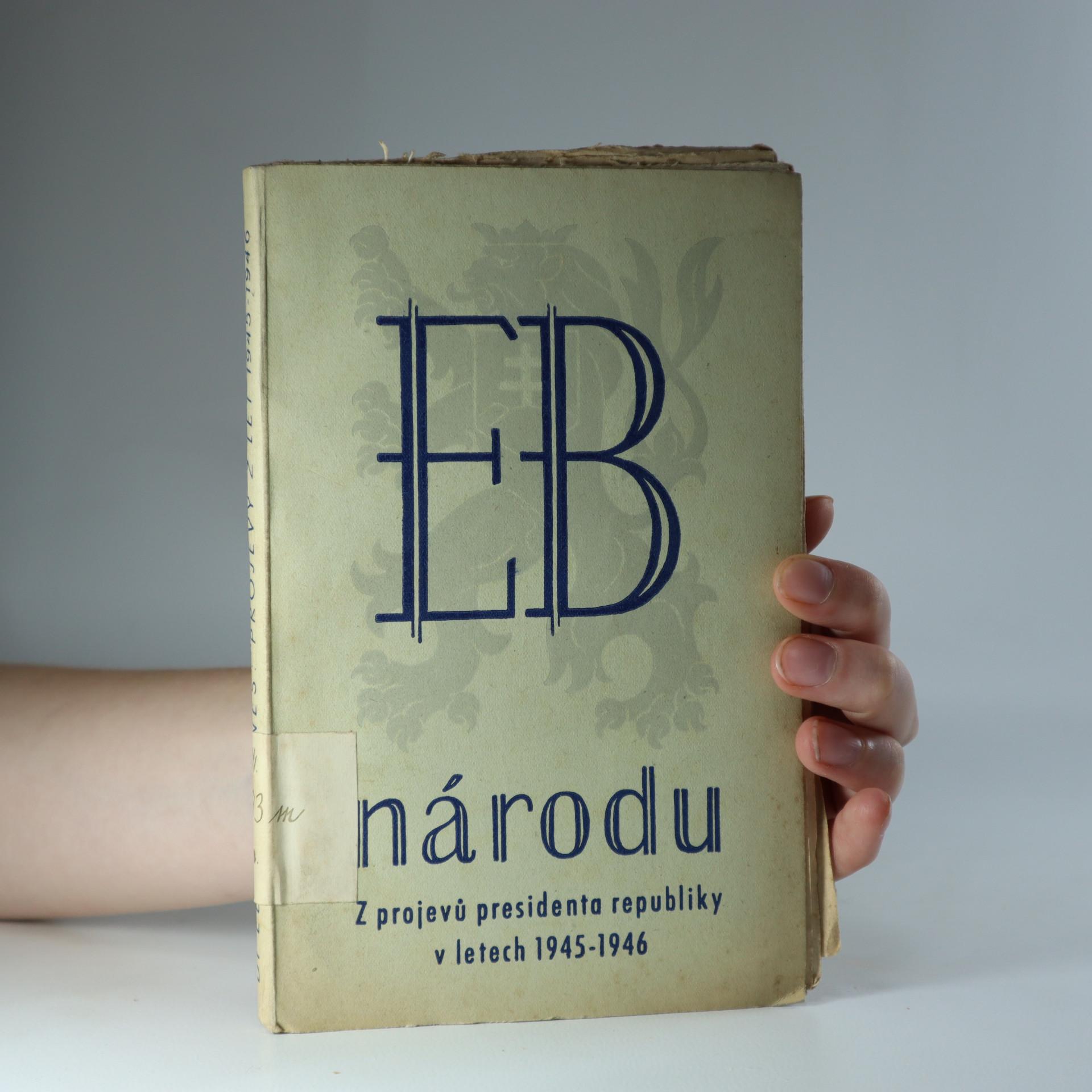 antikvární kniha E.B. národu. Z projevů presidenta republiky Dr. Edvarda Beneše v letech 1945-46., 1946