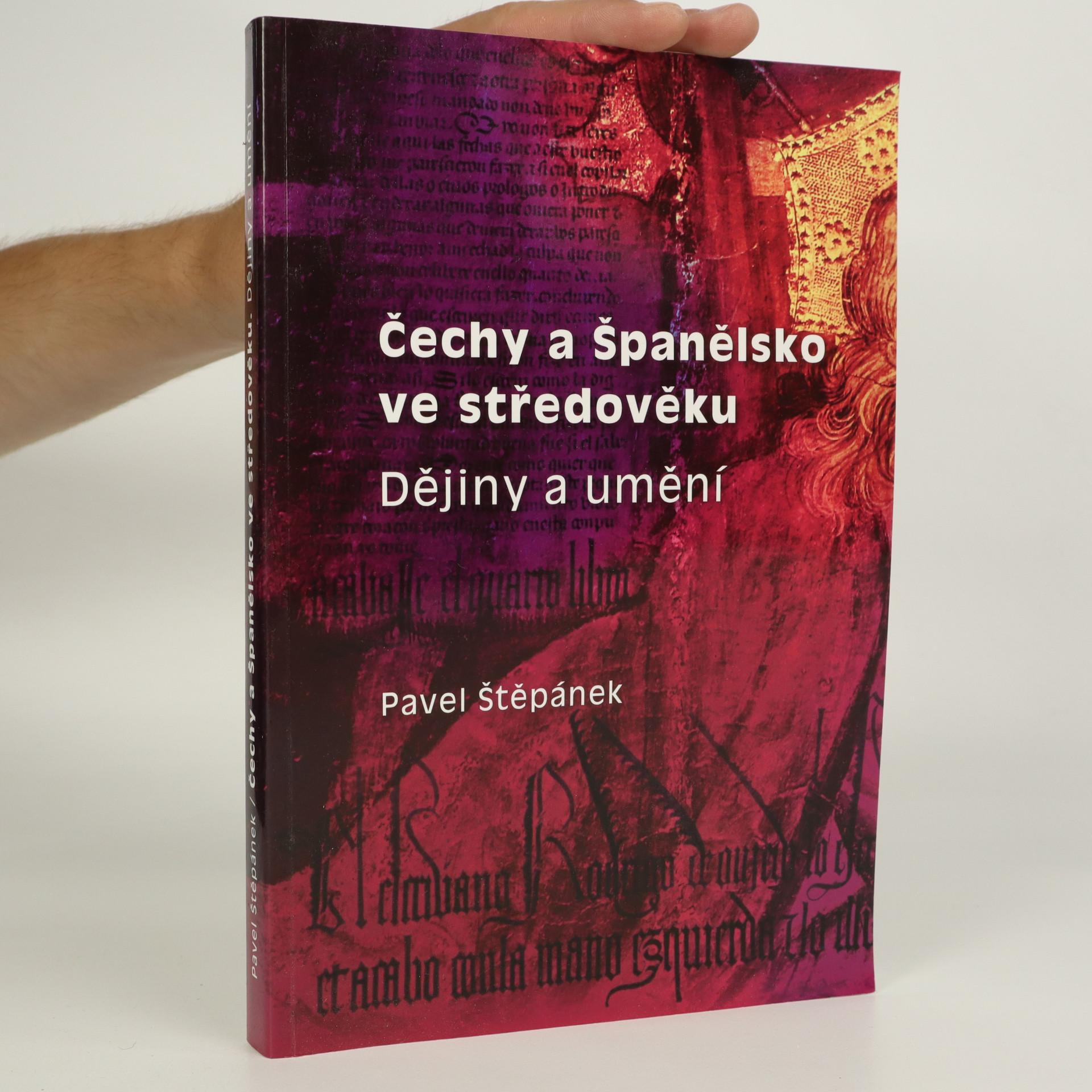 antikvární kniha Čechy a Španělsko ve středověku. Dějiny a umění, 2008