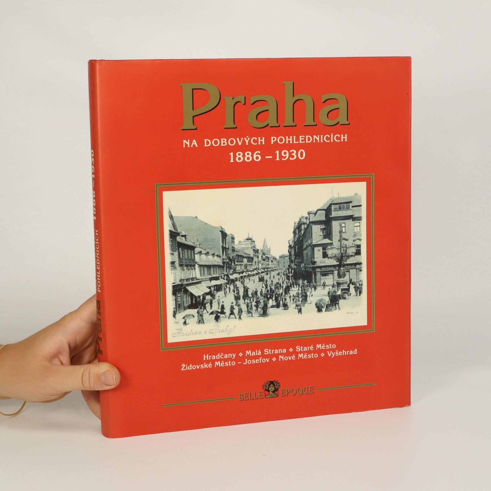 antikvární kniha Praha na dobových pohlednicích 1886-1930, 1998