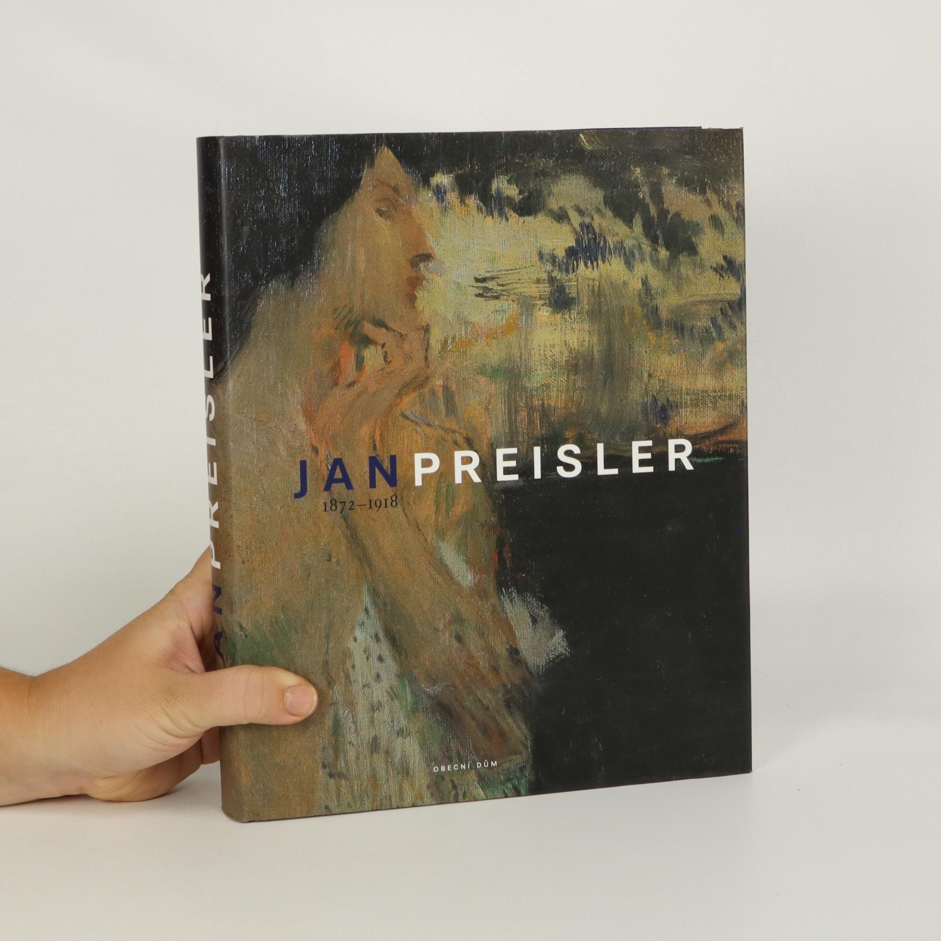 antikvární kniha Jan Preisler 1872-1918, 2003