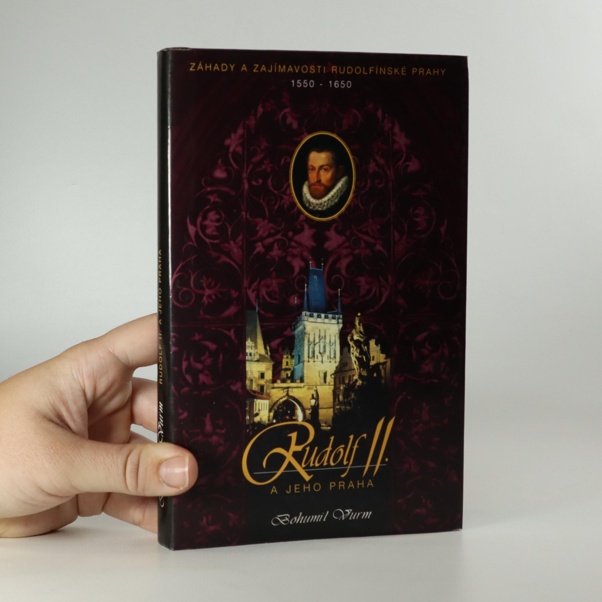 antikvární kniha Rudolf II. a jeho Praha. Záhady a zajímavosti rudolfínské Prahy, 1997