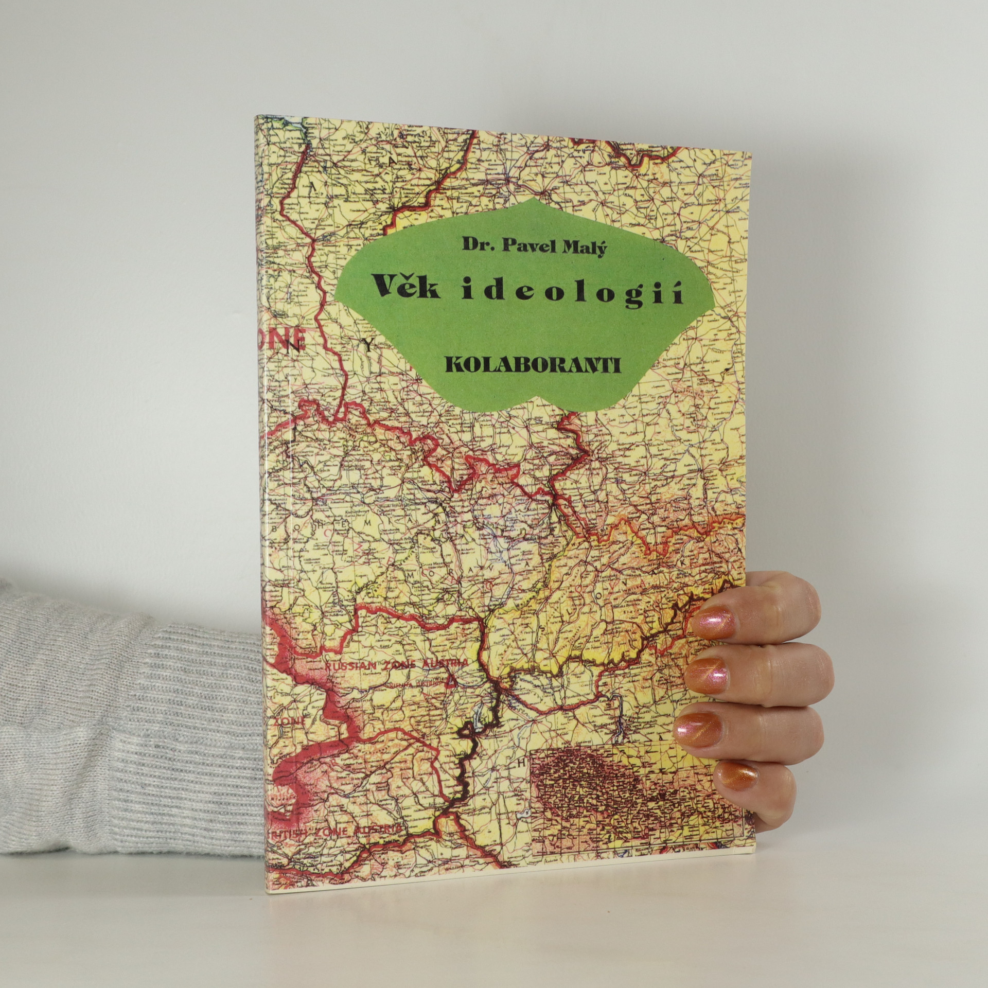 antikvární kniha Věk ideologií. Kolaboranti (realita i fantazie)., 1995