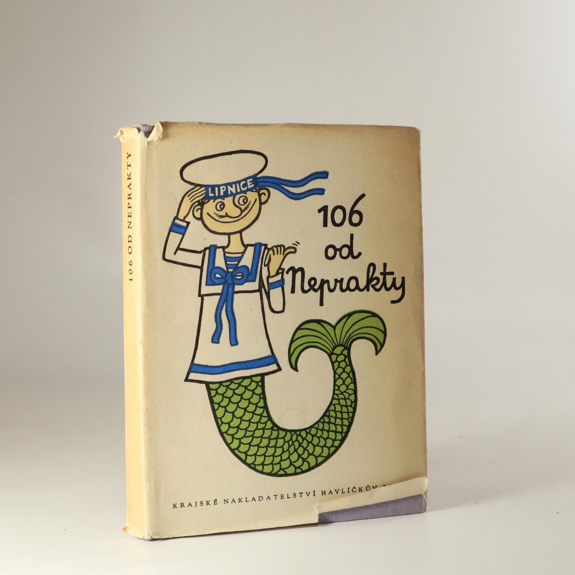 antikvární kniha 106 od Neprakty, 1961
