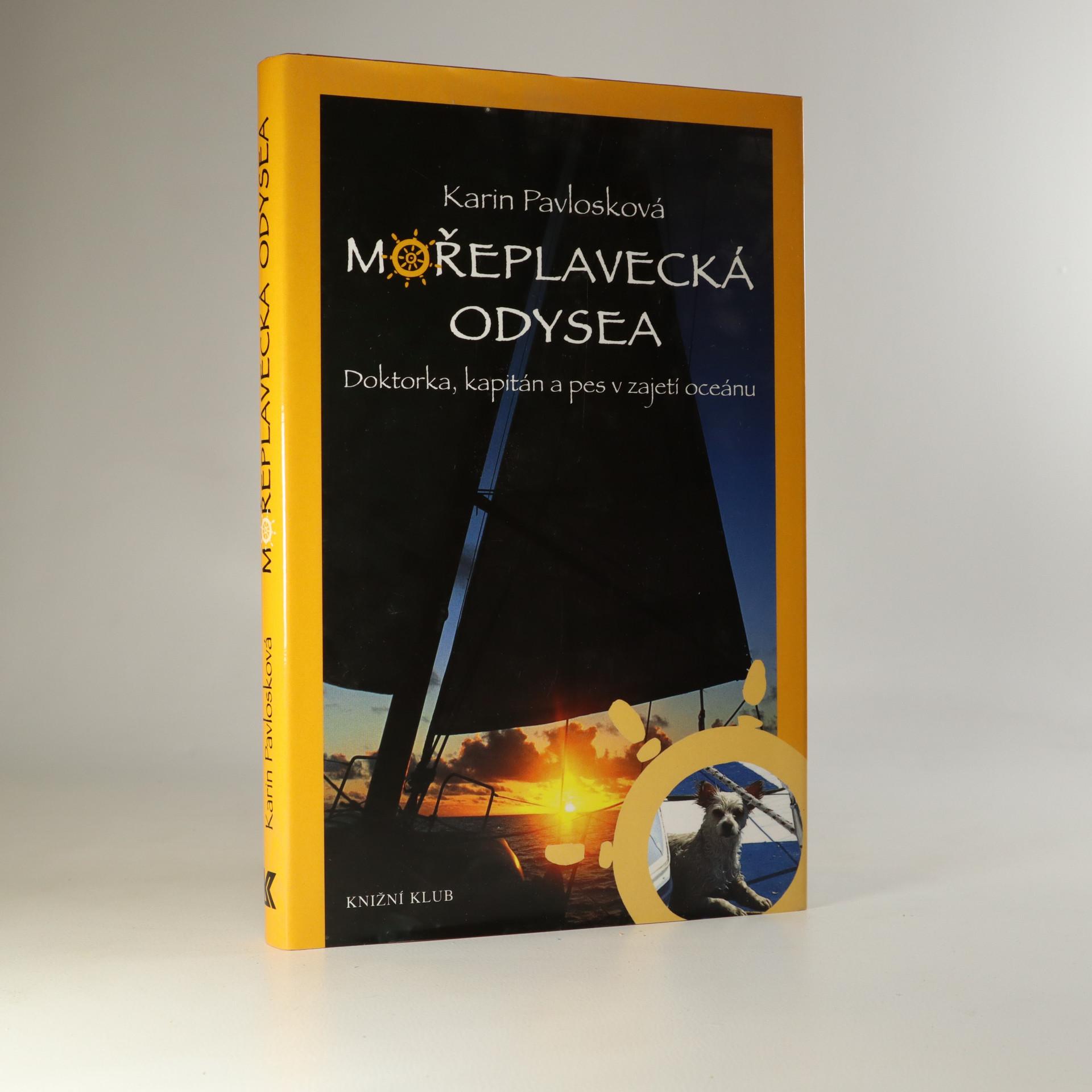 antikvární kniha Mořeplavecká odysea. Doktorka, kapitán a pes v zajetí oceánu., 2005
