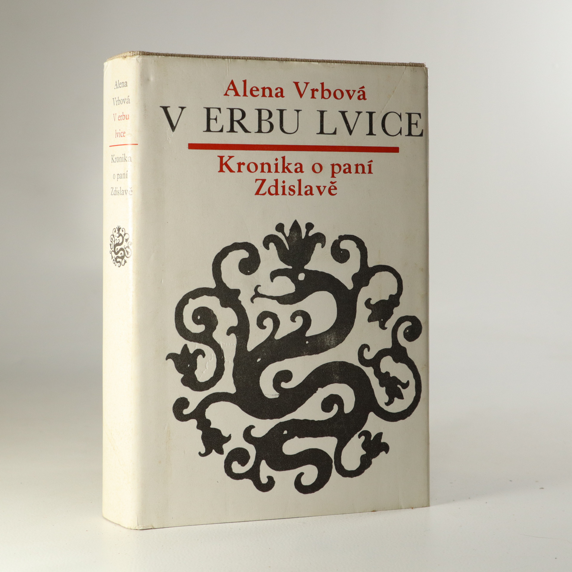 antikvární kniha V erbu lvice. Kronika o paní Zdislavě., 1982