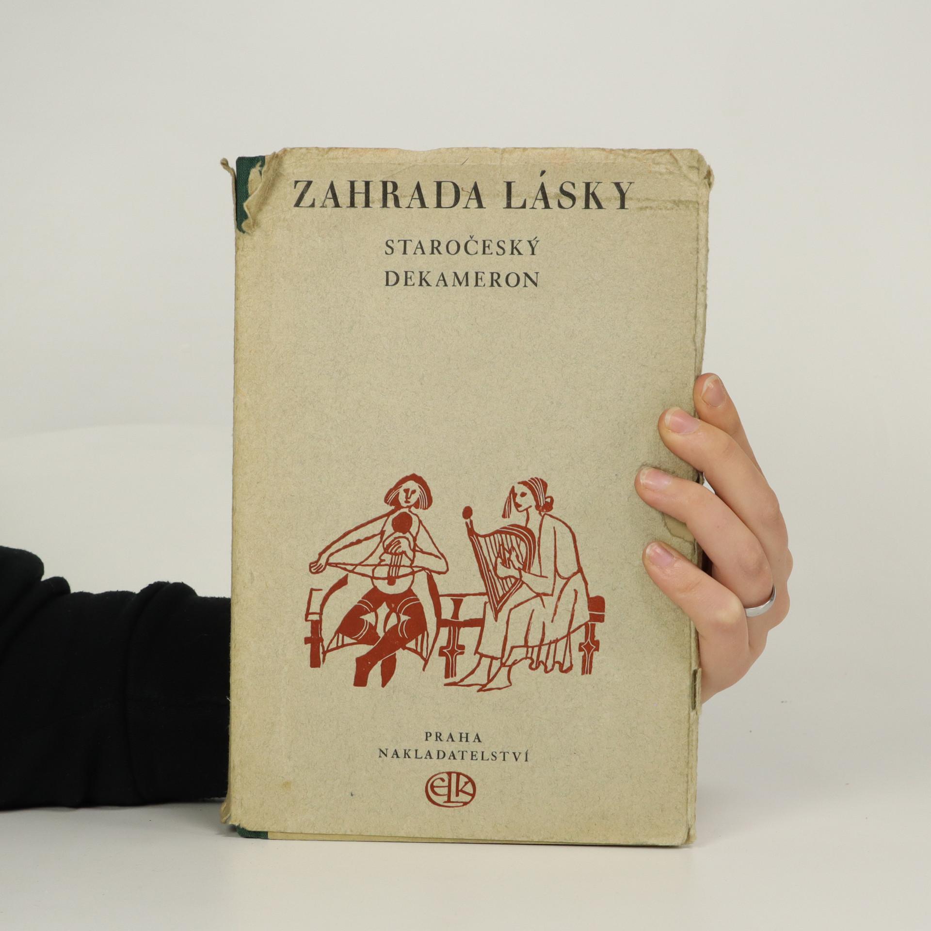 antikvární kniha Zahrada lásky. Staročeský Dekameron, 1948