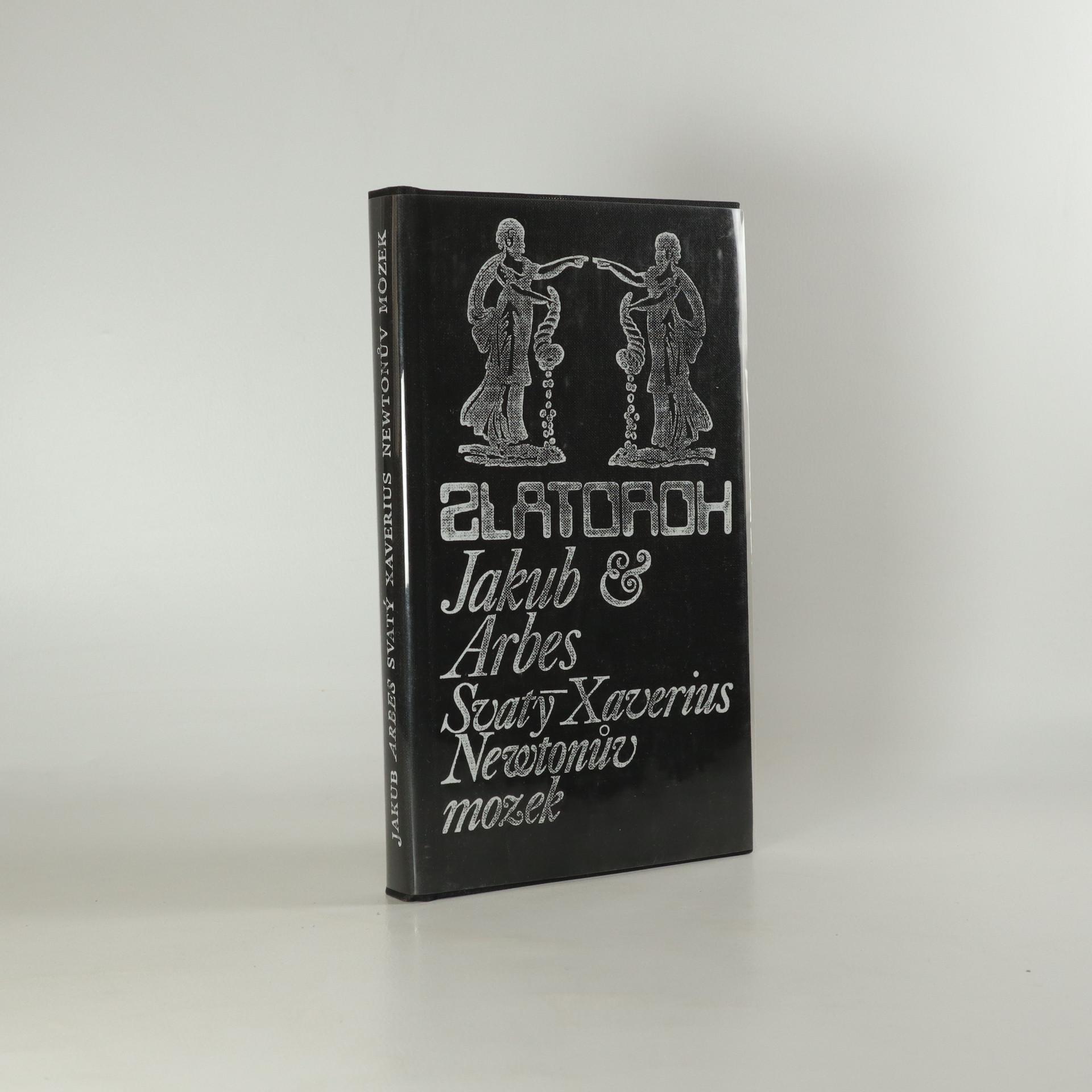 antikvární kniha Svatý Xaverius. Newtonův mozek, 1973
