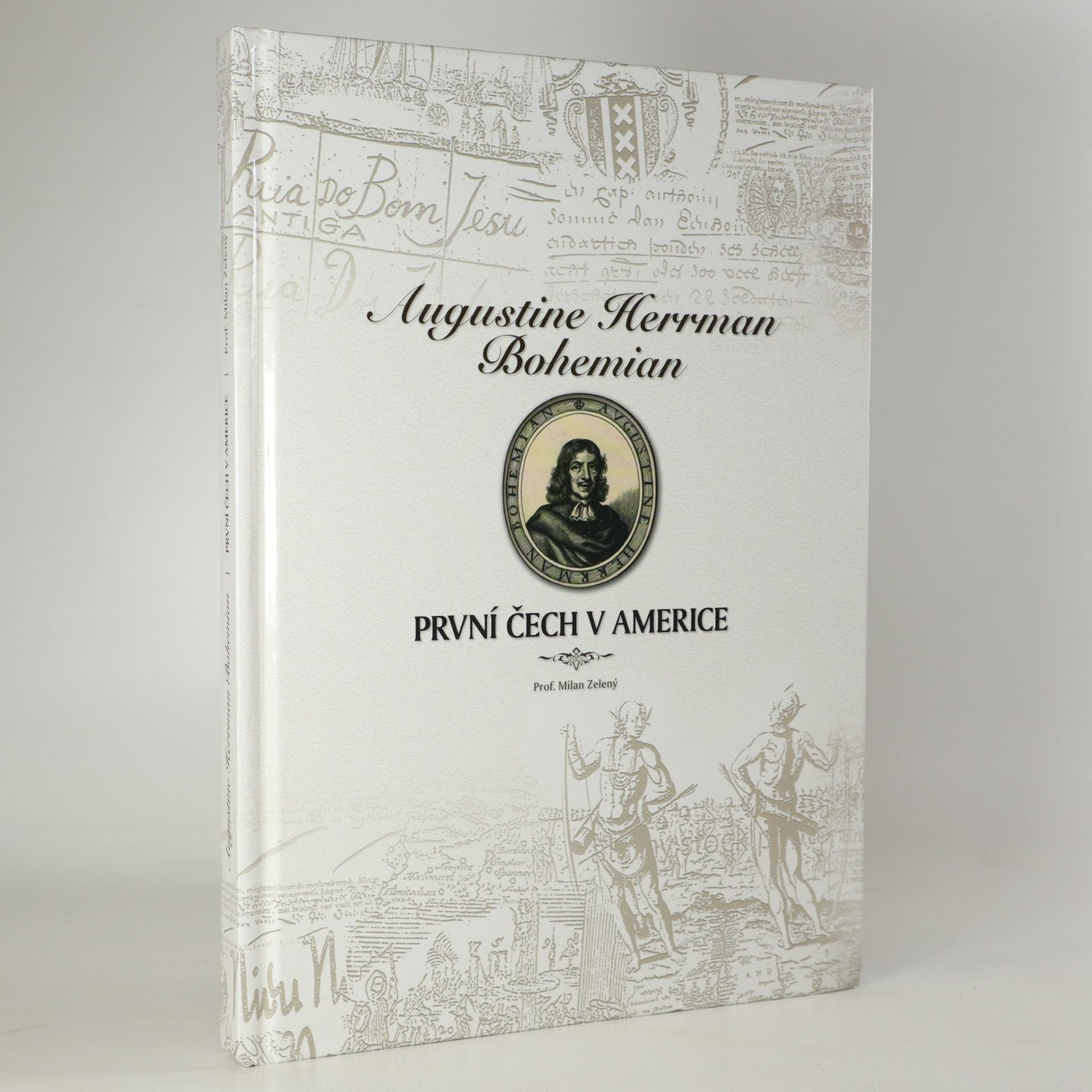 antikvární kniha Augustine Herrman Bohemian : první Čech v Americe, 2017