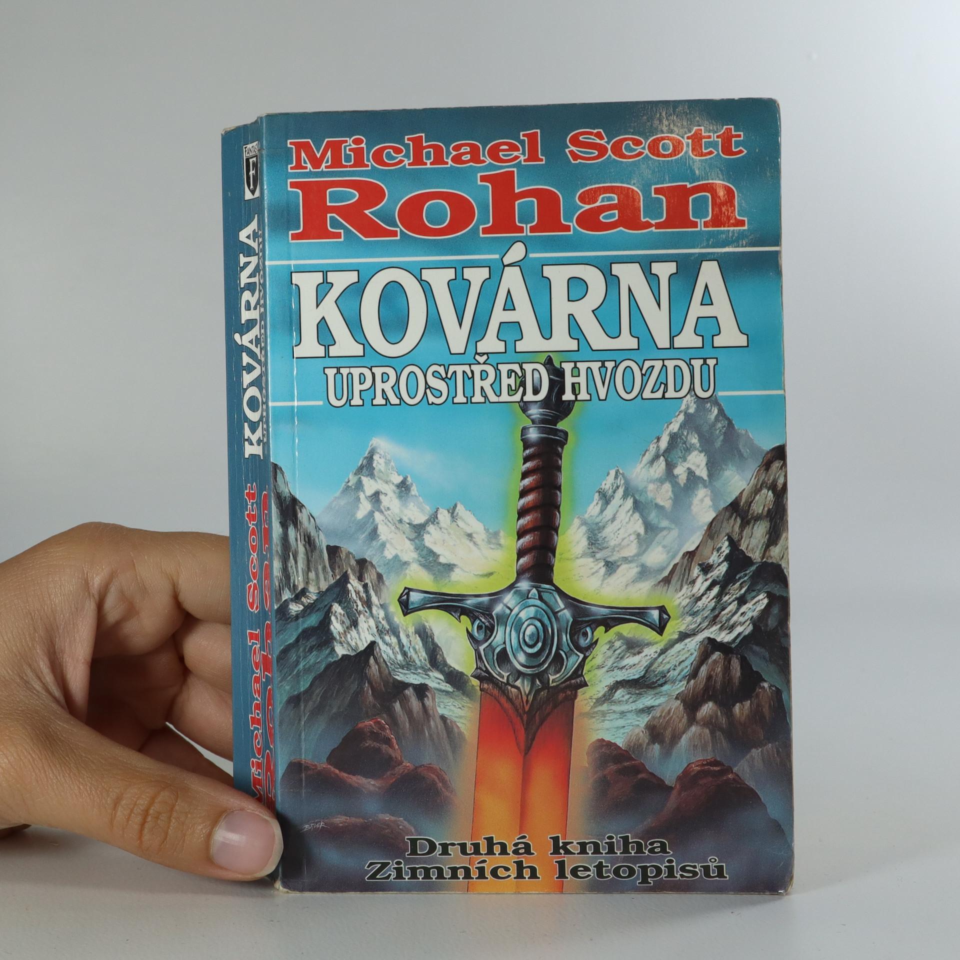 antikvární kniha Kovárna uprostřed hvozdu. Druhá kniha Zimních letopisů., 1999