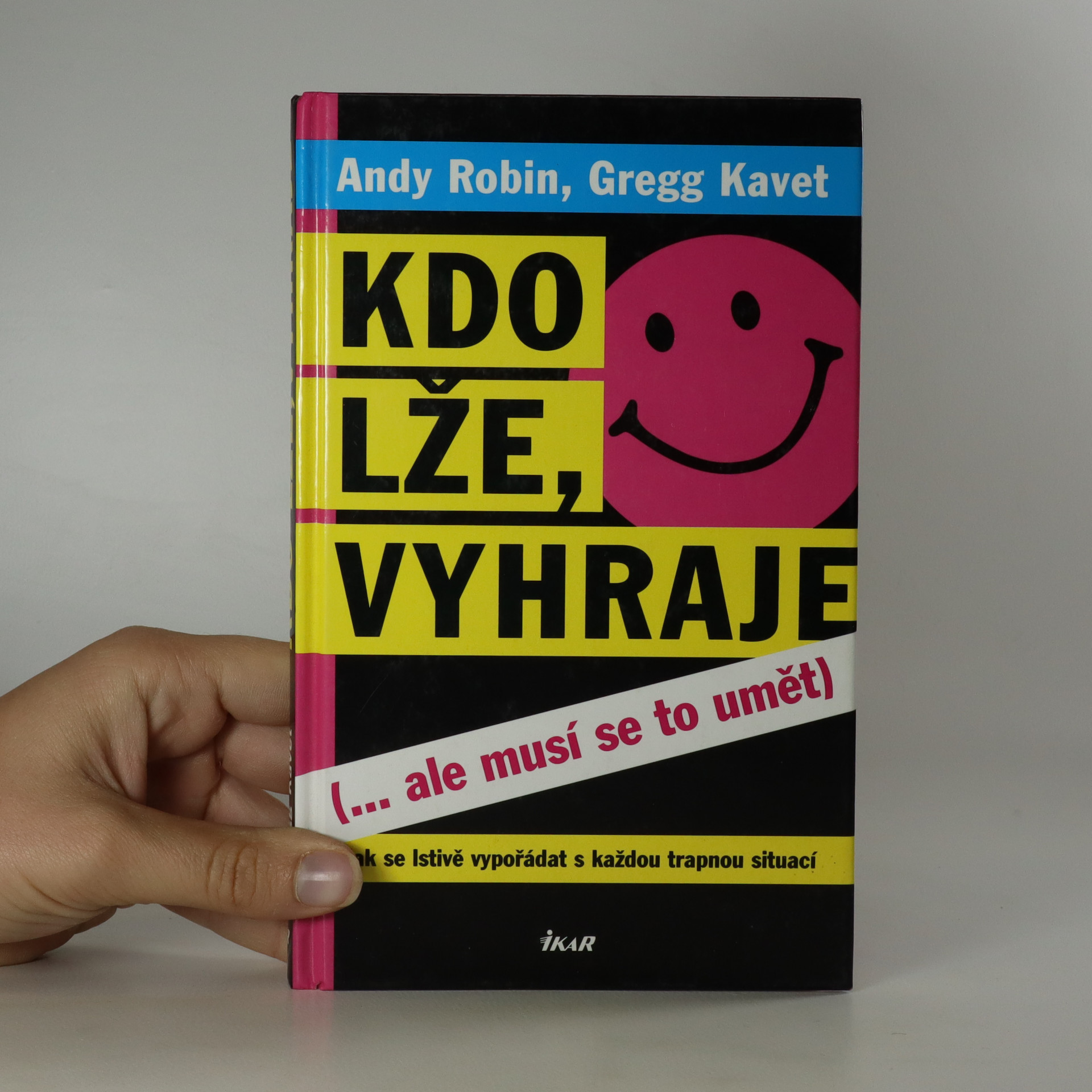 antikvární kniha Kdo lže, vyhraje (...ale musí se to umět) , 2007