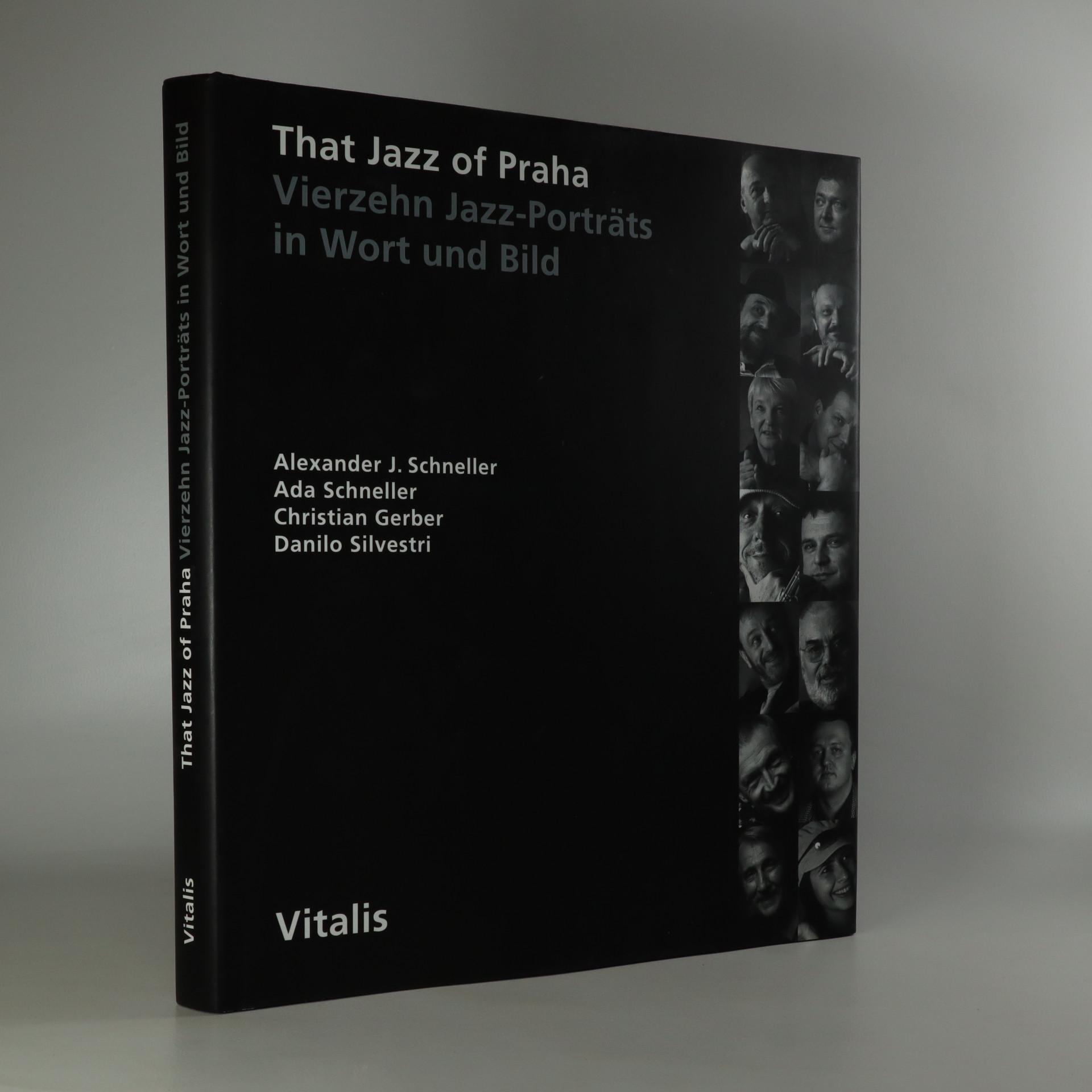 antikvární kniha That jazz of Praha. Vierzehn Jazz-Porträts in Wort und Bild., 1995