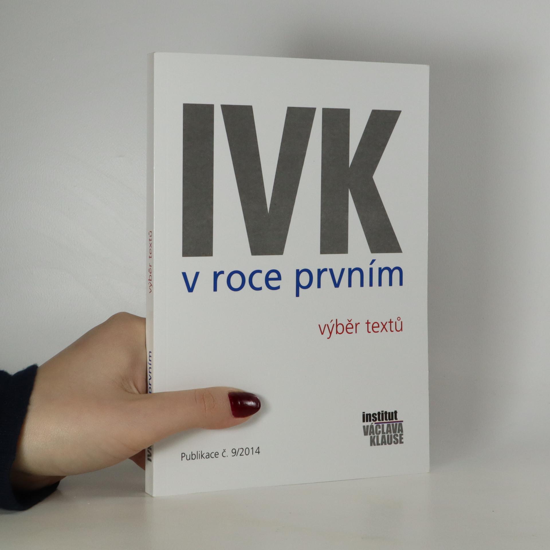 antikvární kniha IVK v roce prvním. Výběr textů, 2014