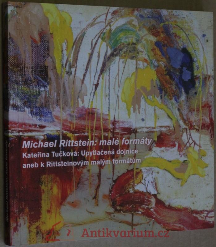 antikvární kniha Michael Rittstein - malé formáty, 2009
