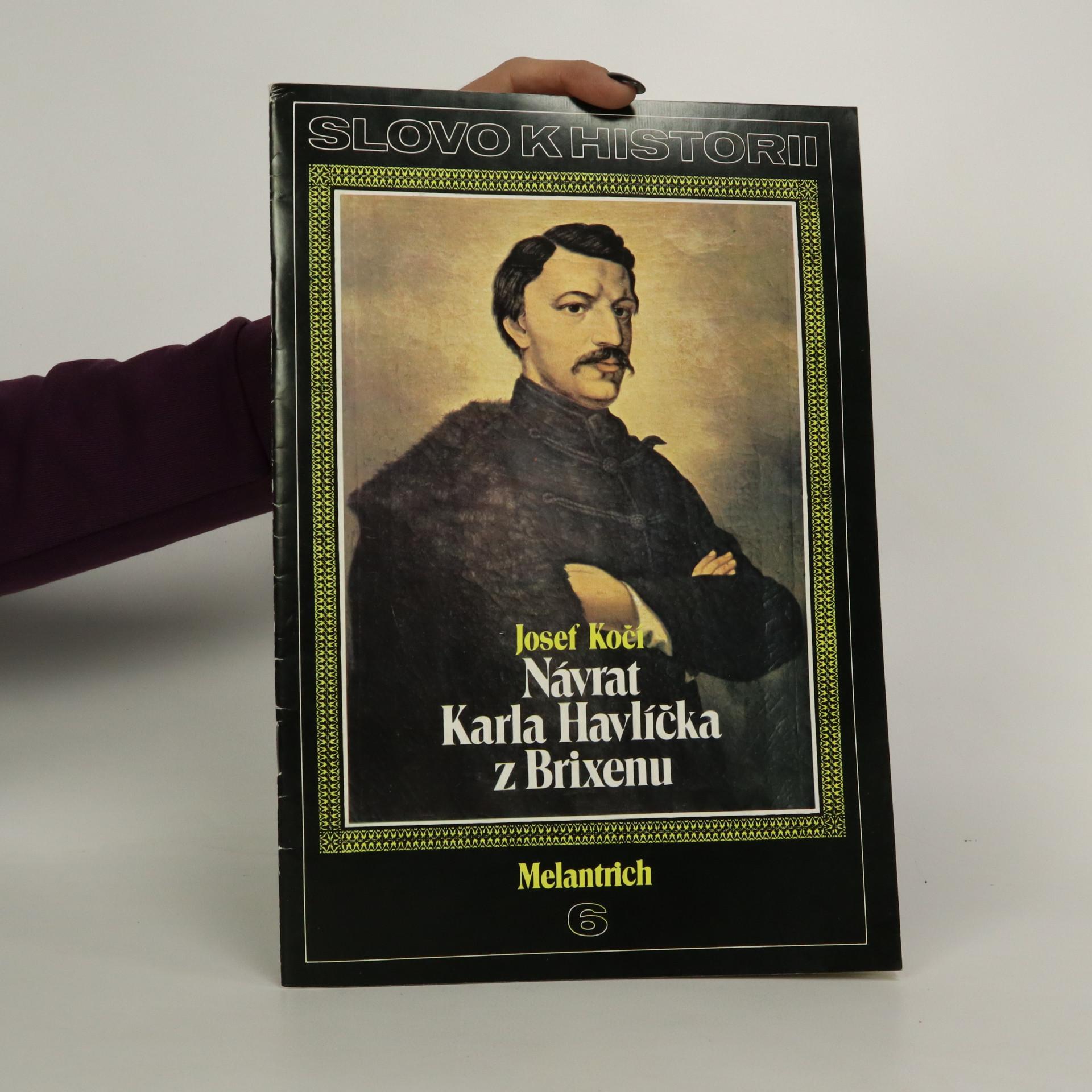 antikvární kniha Návrat Karla Havlíčka z Brixenu. Slovo k historii. Ročník 1986, číslo 6, 1986