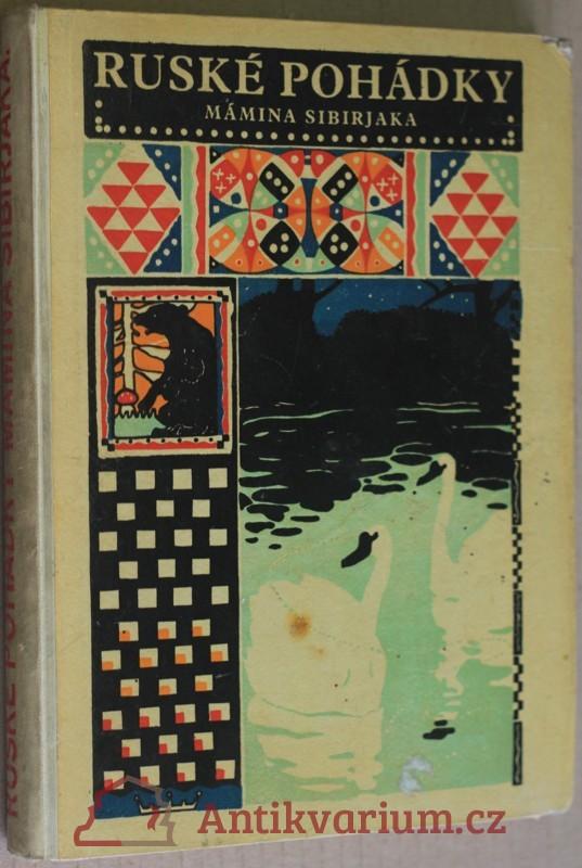 antikvární kniha Ruské pohádky Mámina Sibirjaka, neuveden