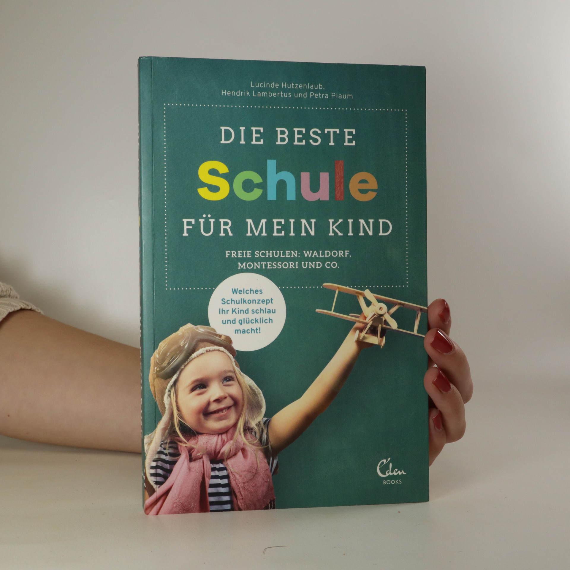 antikvární kniha Die beste Schule für mein Kind, 2017