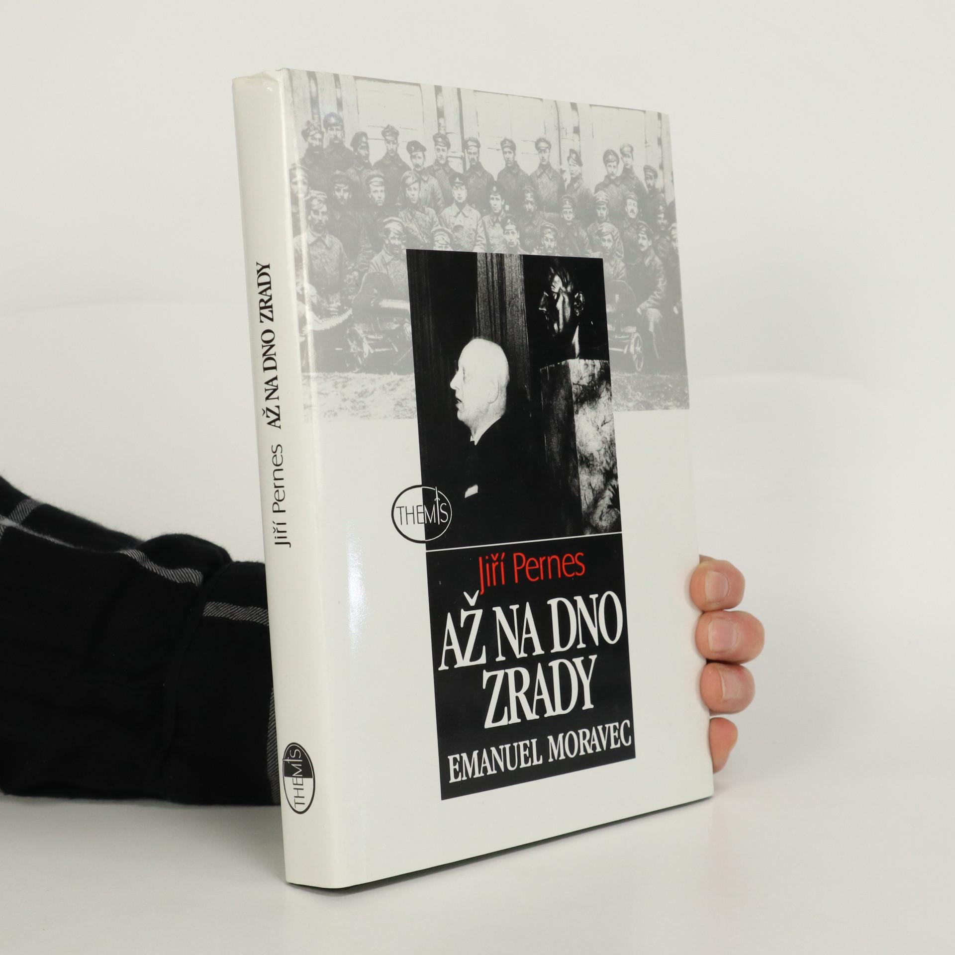 antikvární kniha Až na dno zrady. Emanuel Moravec, 1997