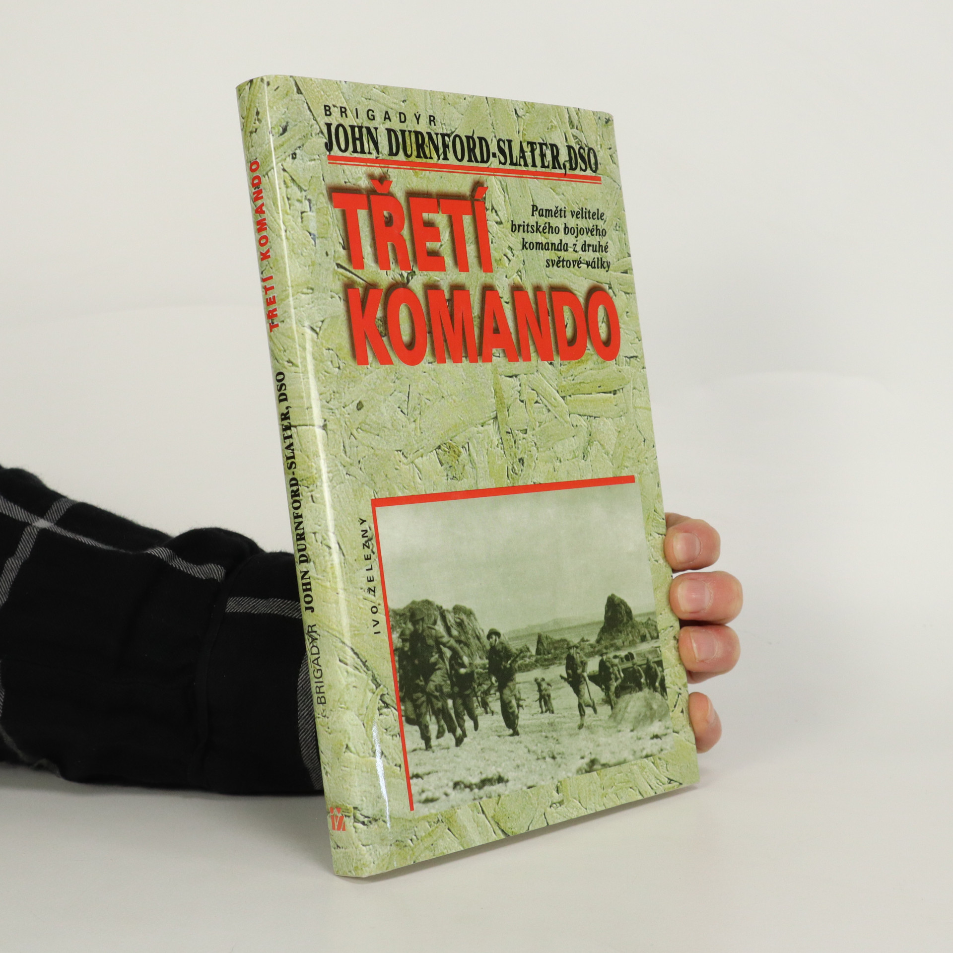 antikvární kniha Třetí komando. Paměti velitele britského bojového komanda z druhé světové války, 1998