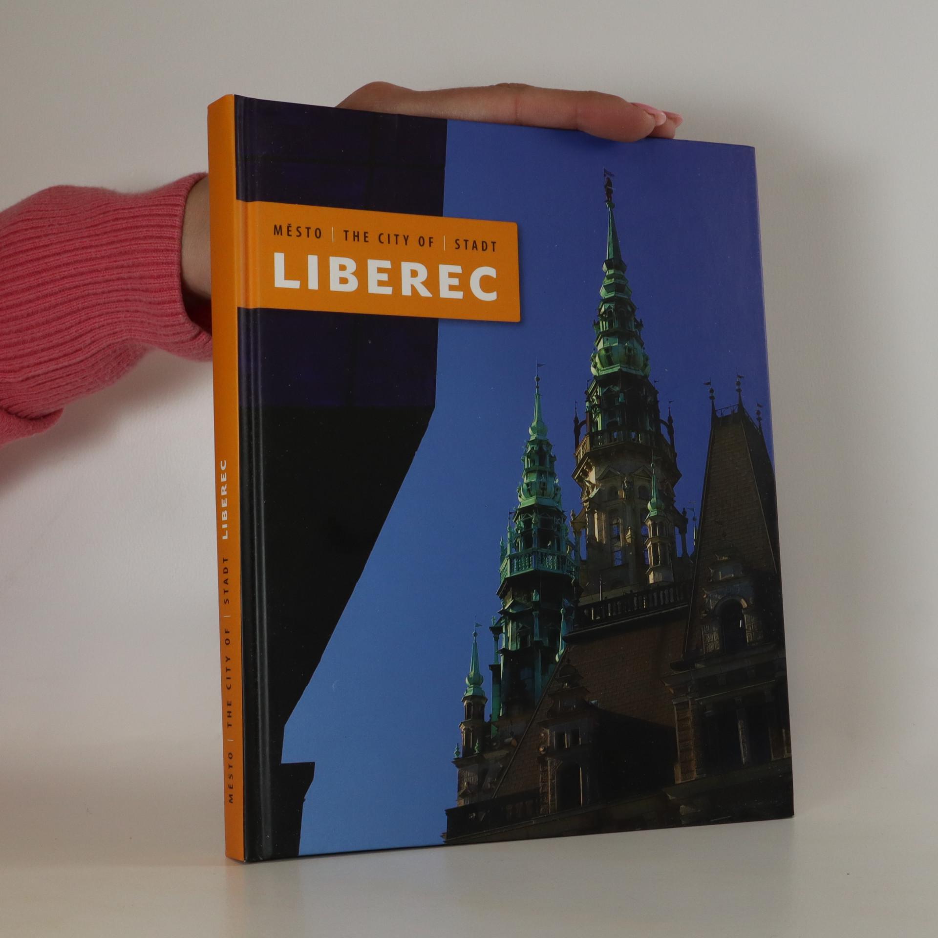 antikvární kniha Město Liberec. The city of Liberec. Stadt Liberec, 2007