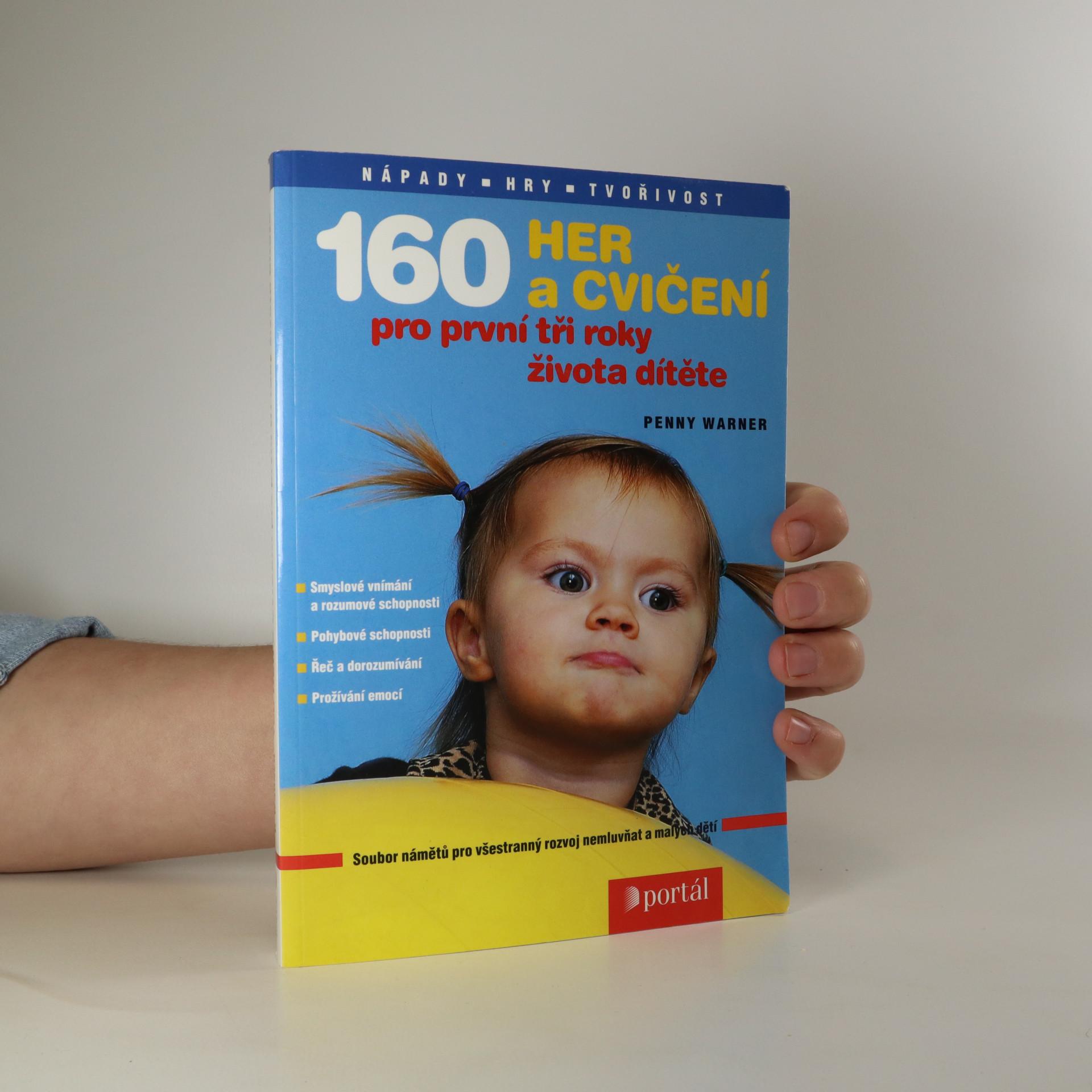 antikvární kniha 160 her a cvičení pro první tři roky života dítěte, 2004