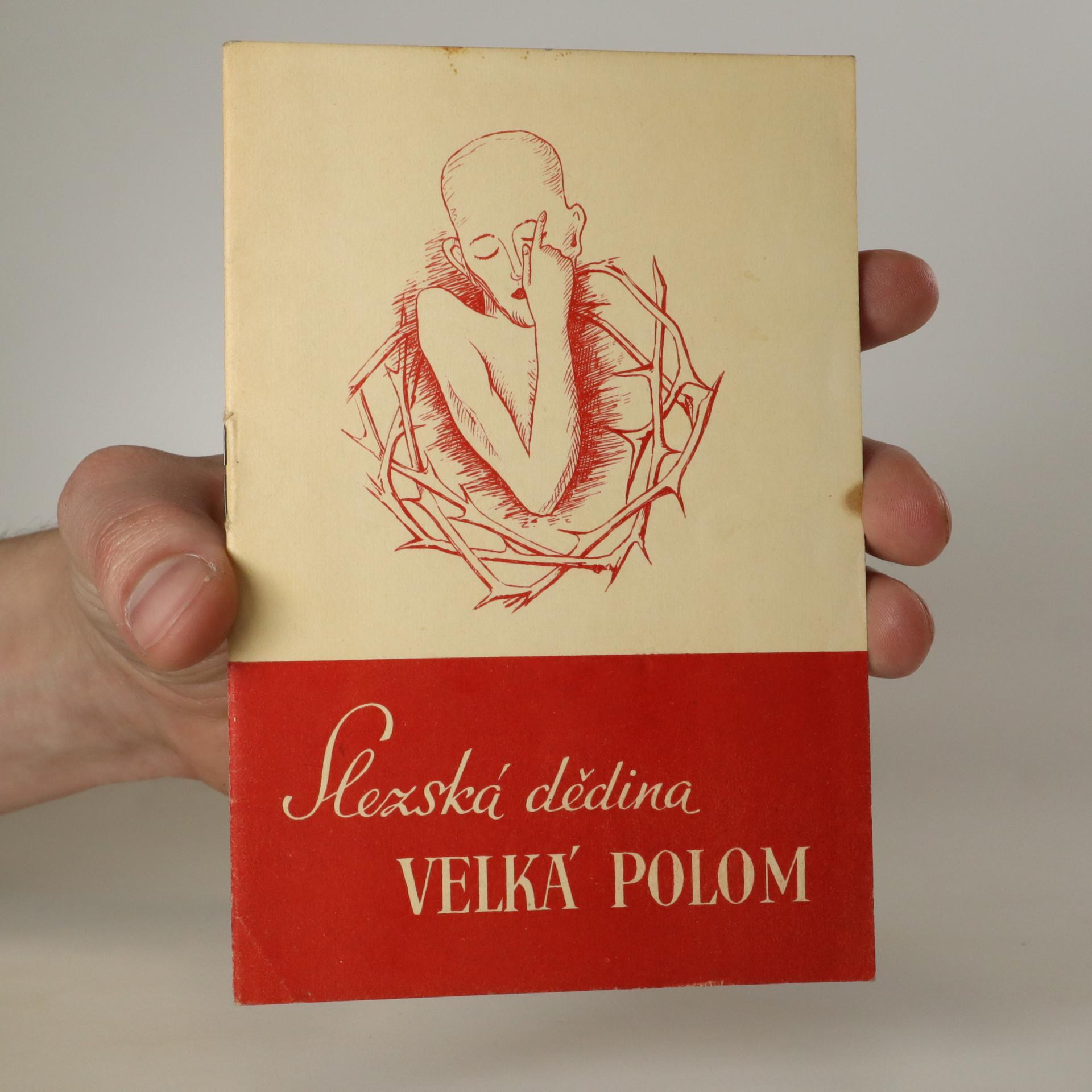antikvární kniha Slezská dědina Velká Polom, 1947