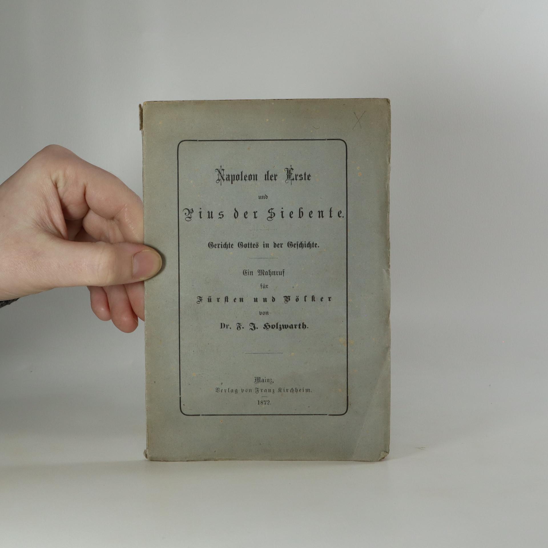 antikvární kniha Napoleon der Erste und Pius der Siebente, 1872