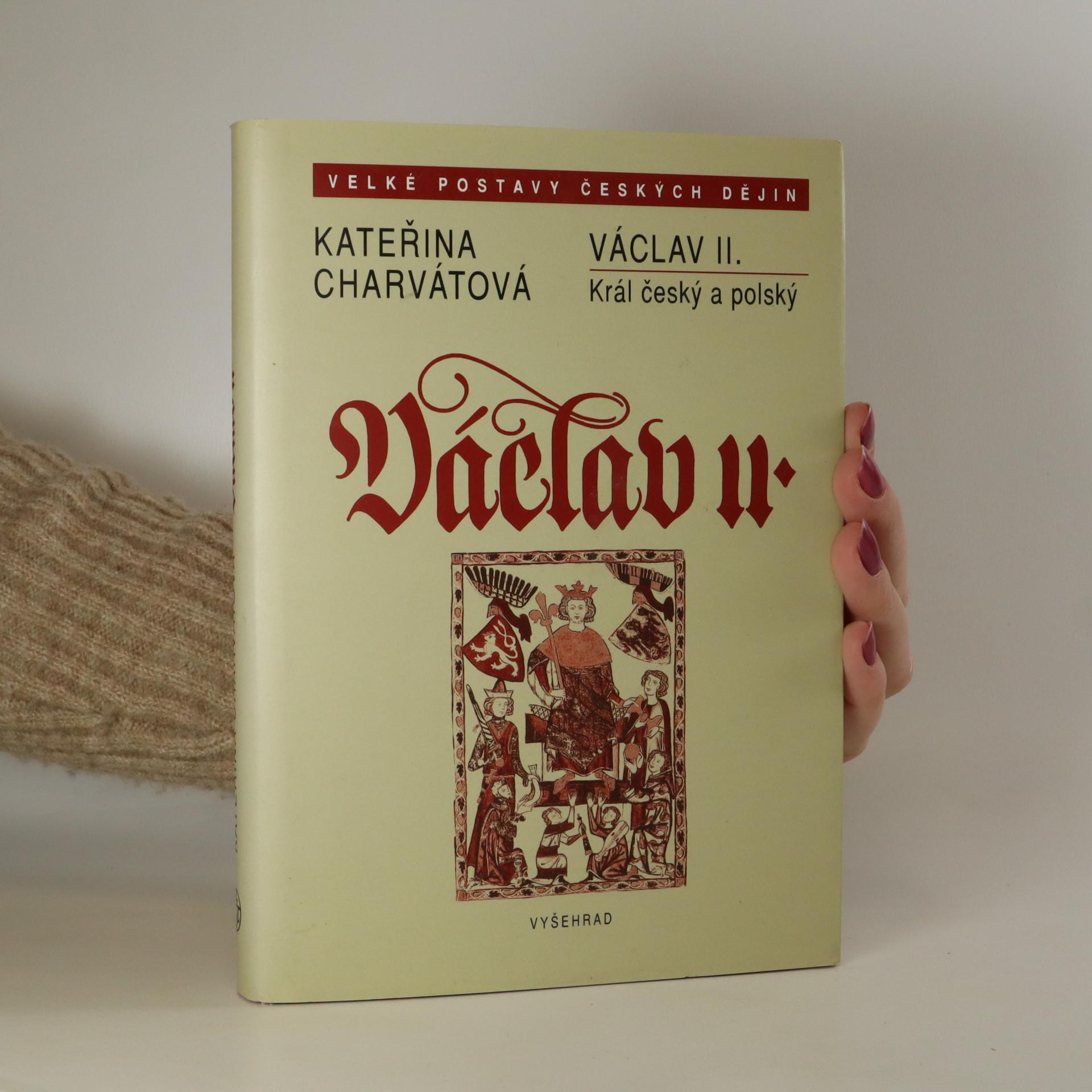 antikvární kniha Václav II. Král český a polský, 2007
