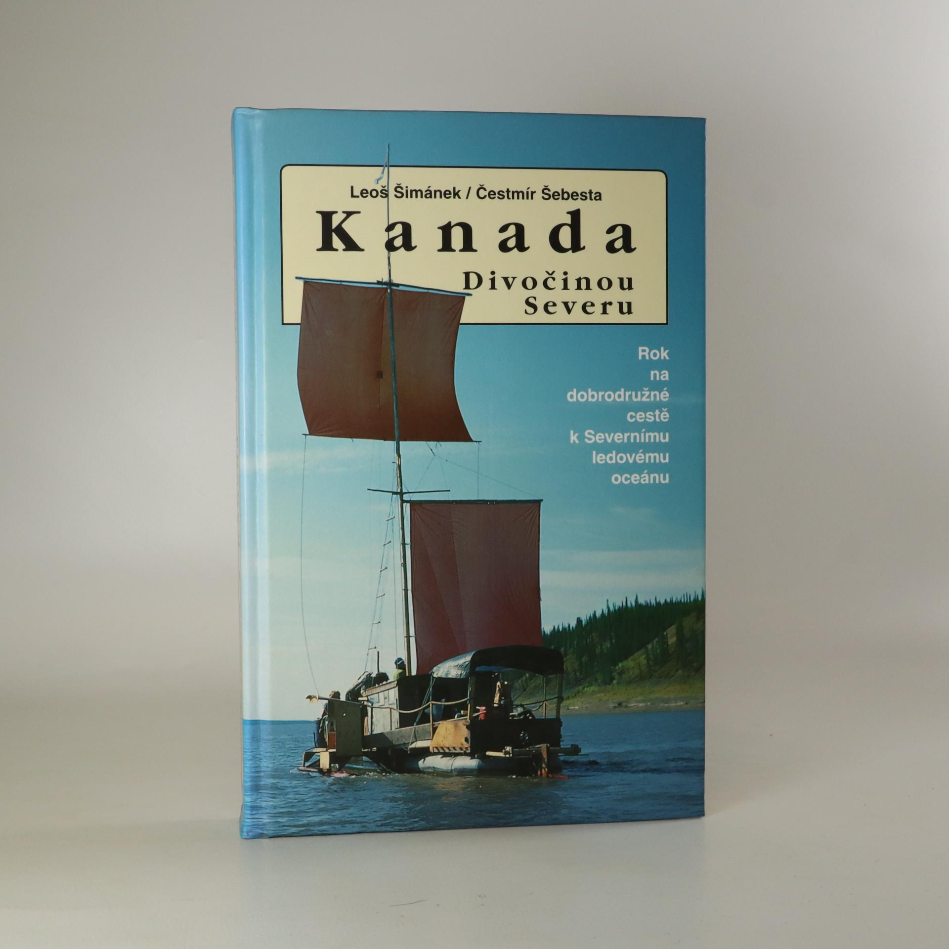 antikvární kniha Kanada - divočinou severu. Rok na dobrodružné cestě k Severnímu ledovému oceánu, 2001