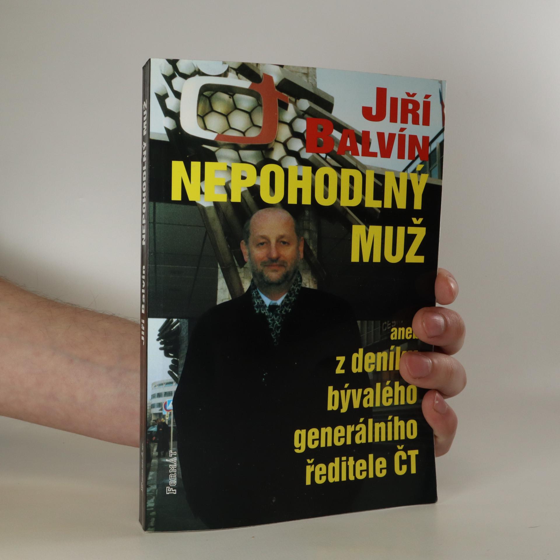 antikvární kniha Nepohodlný muž, aneb, Z deníku odvolaného generálního ředitele ČT, 2003
