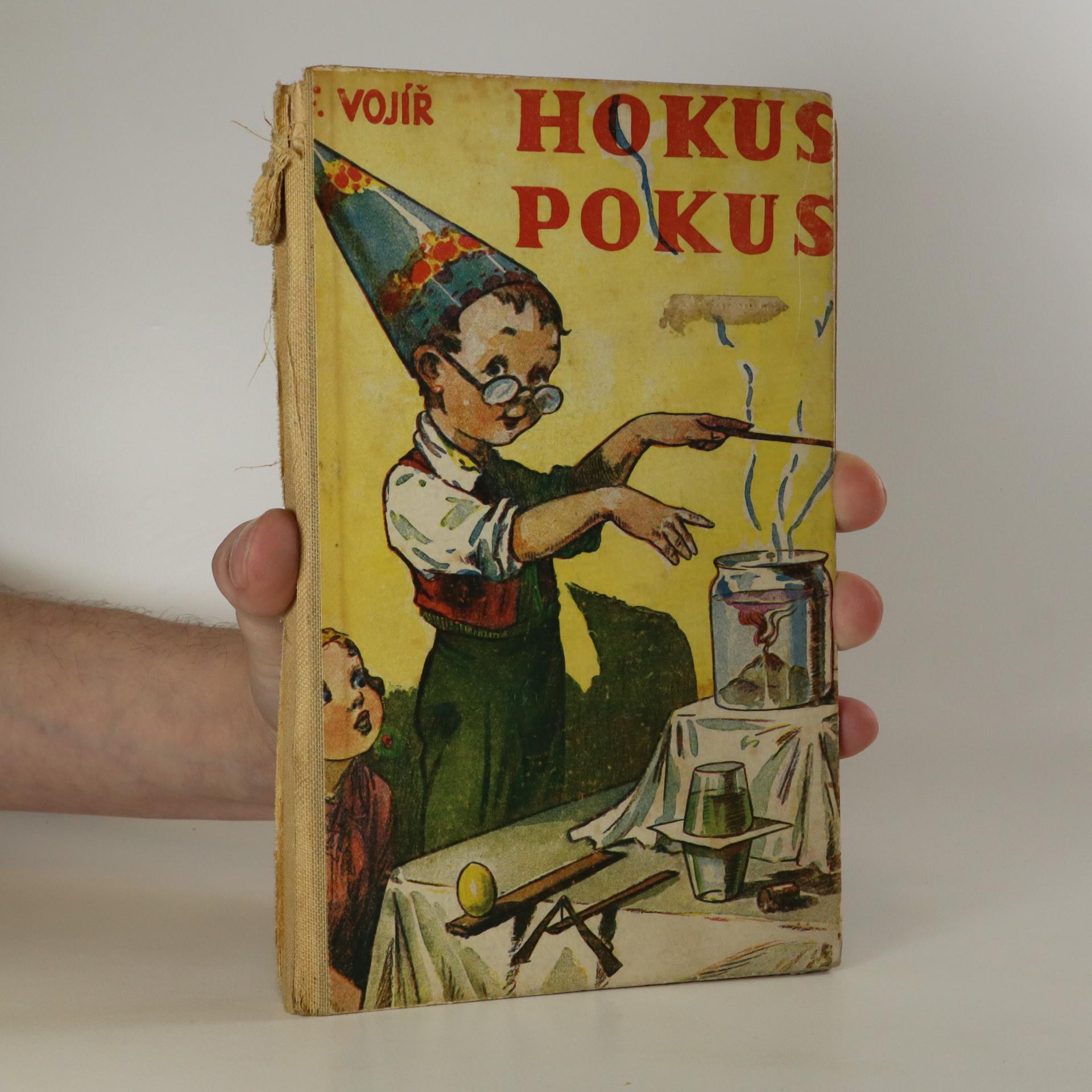 antikvární kniha Hokus - pokus. Zábavné přírodozpytné pokusy pro dlouhé večery (poškozená, viz foto), 1934