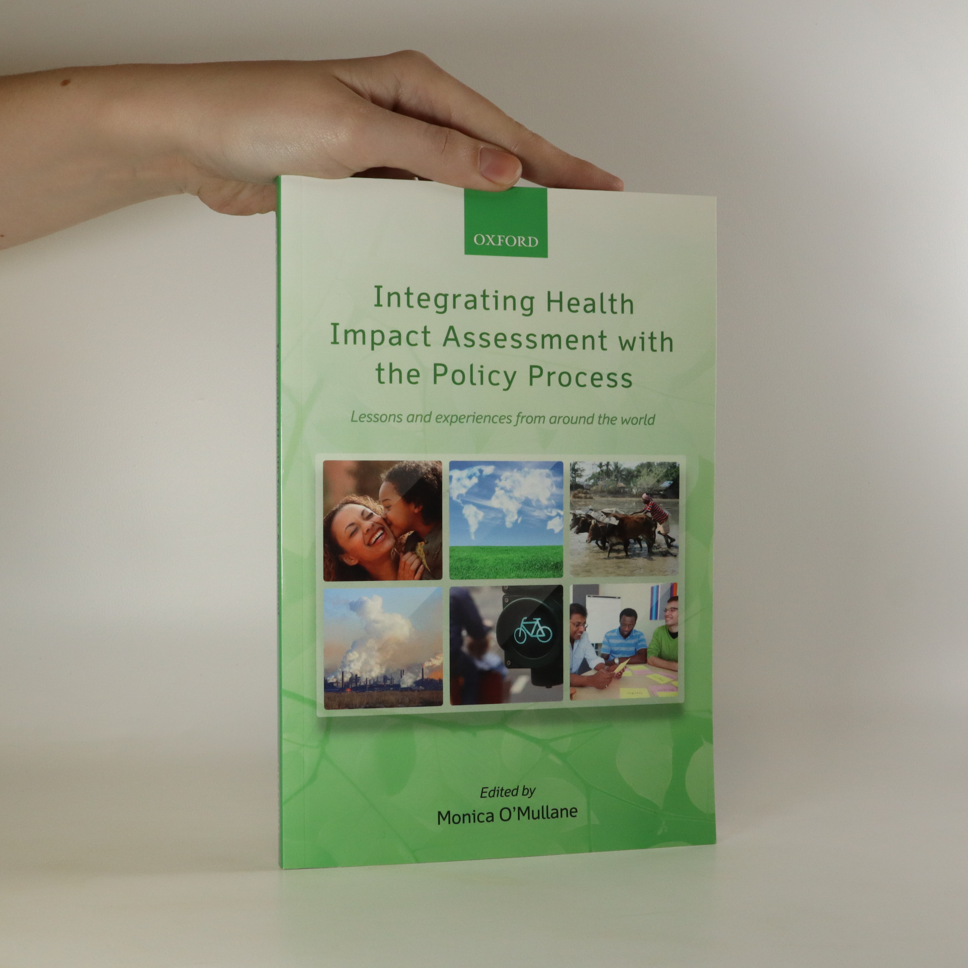 antikvární kniha Integrating health impact assessment with the policy process, 2013