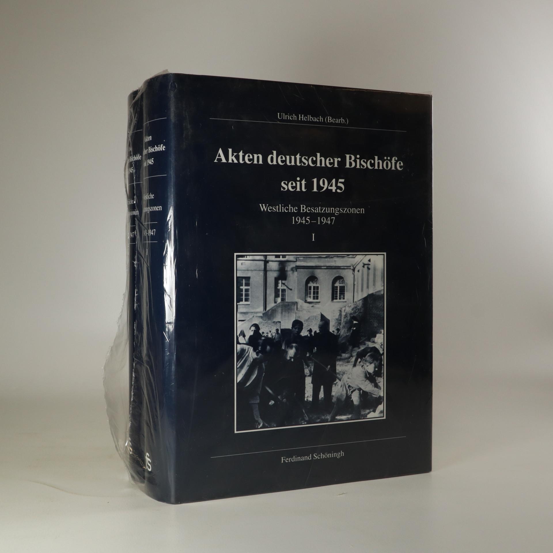 antikvární kniha Akten deutscher Bischöfe seit 1945. Westliche Besatzungszonen 1945-1947 I. a II. (ve dvou svazcích), neuveden