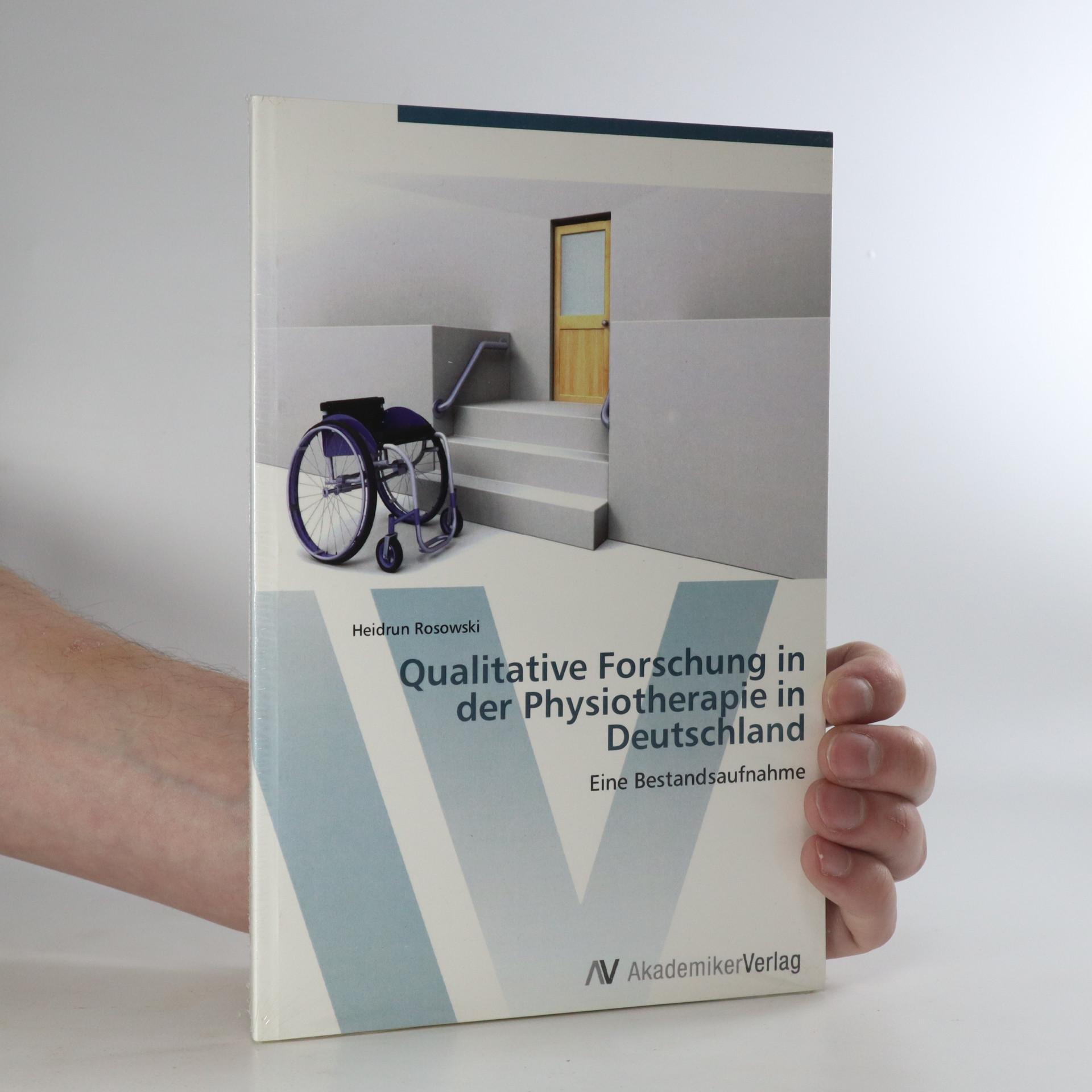 antikvární kniha Qualitative Forschung in der Physiotherapie in Deutschland, neuveden