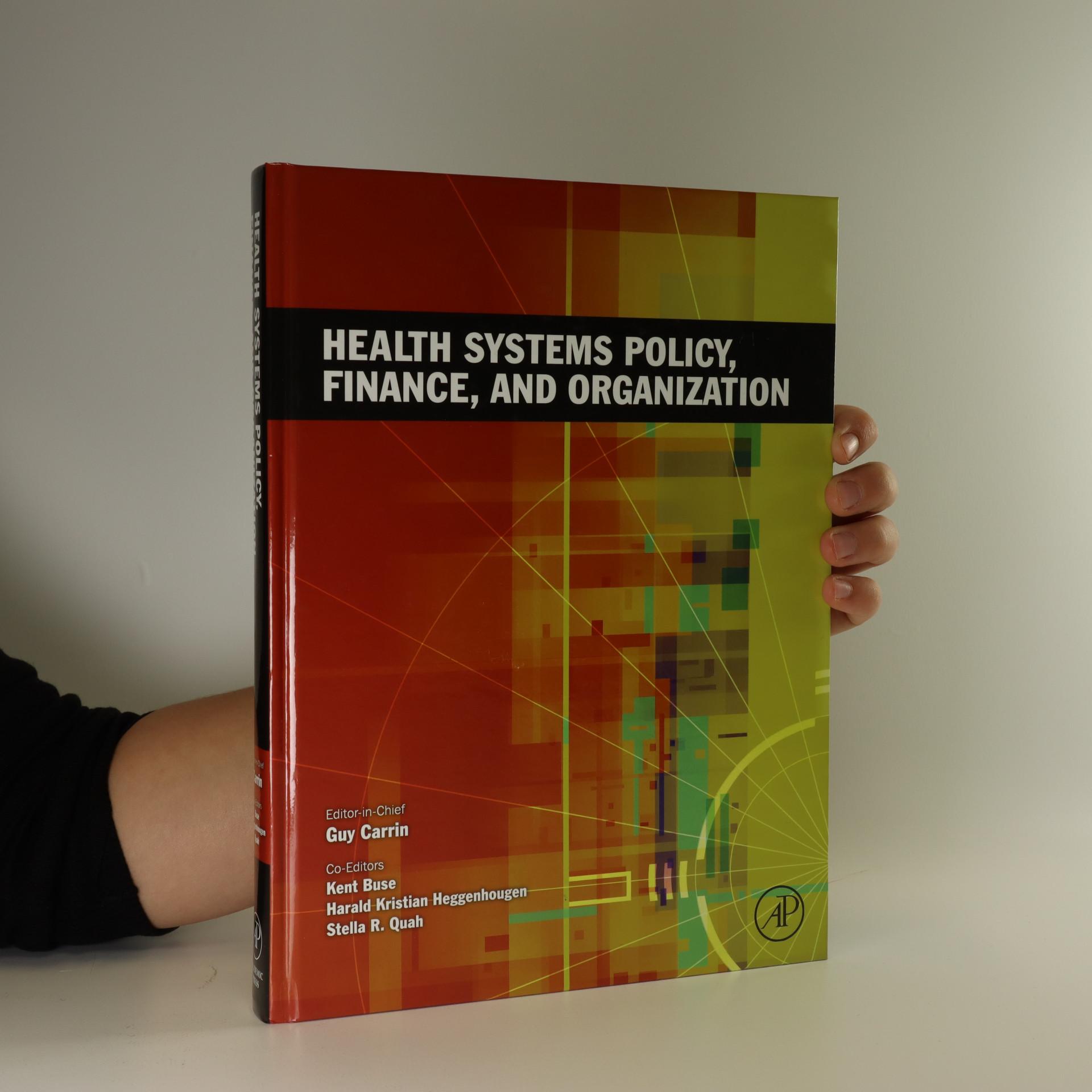 antikvární kniha Health Systems Policy, Finance, and Organization, neuveden