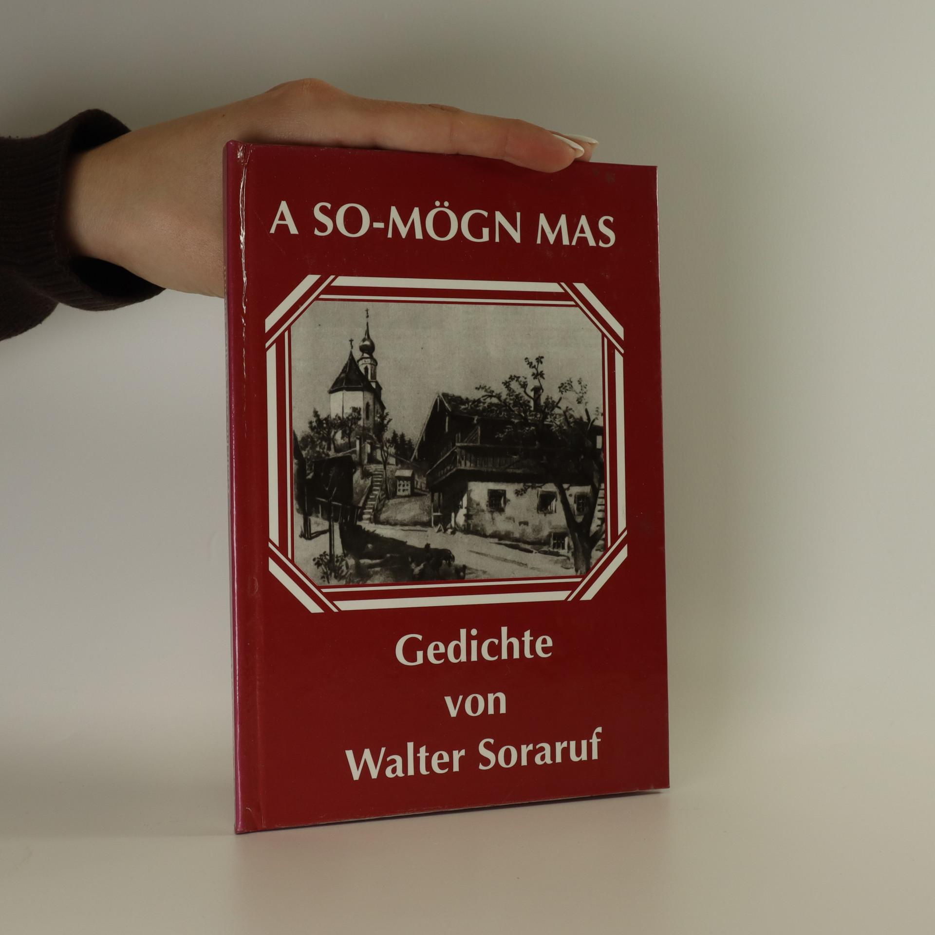 antikvární kniha A so-Mögn mas. Gedichte in oberbayerischer Mundart Walter von Heidenpoint, neuveden