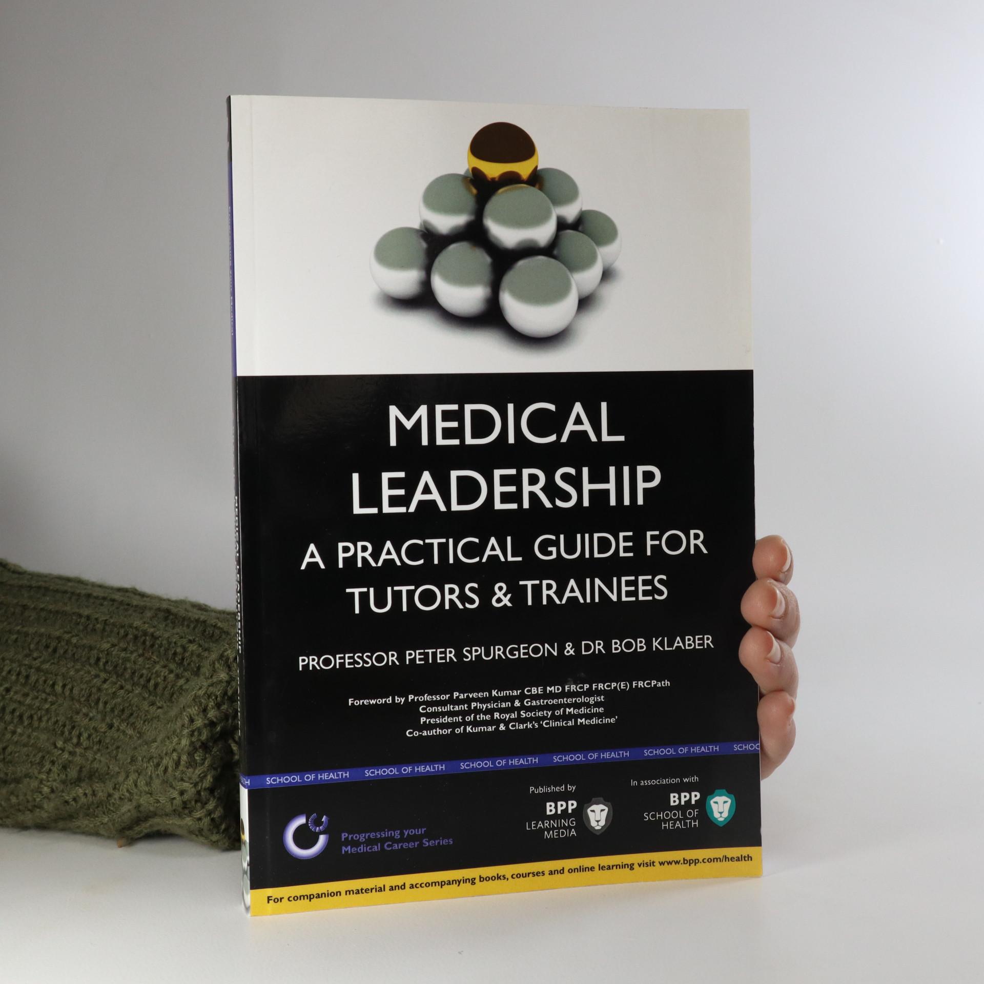 antikvární kniha Medical Leadership, neuveden