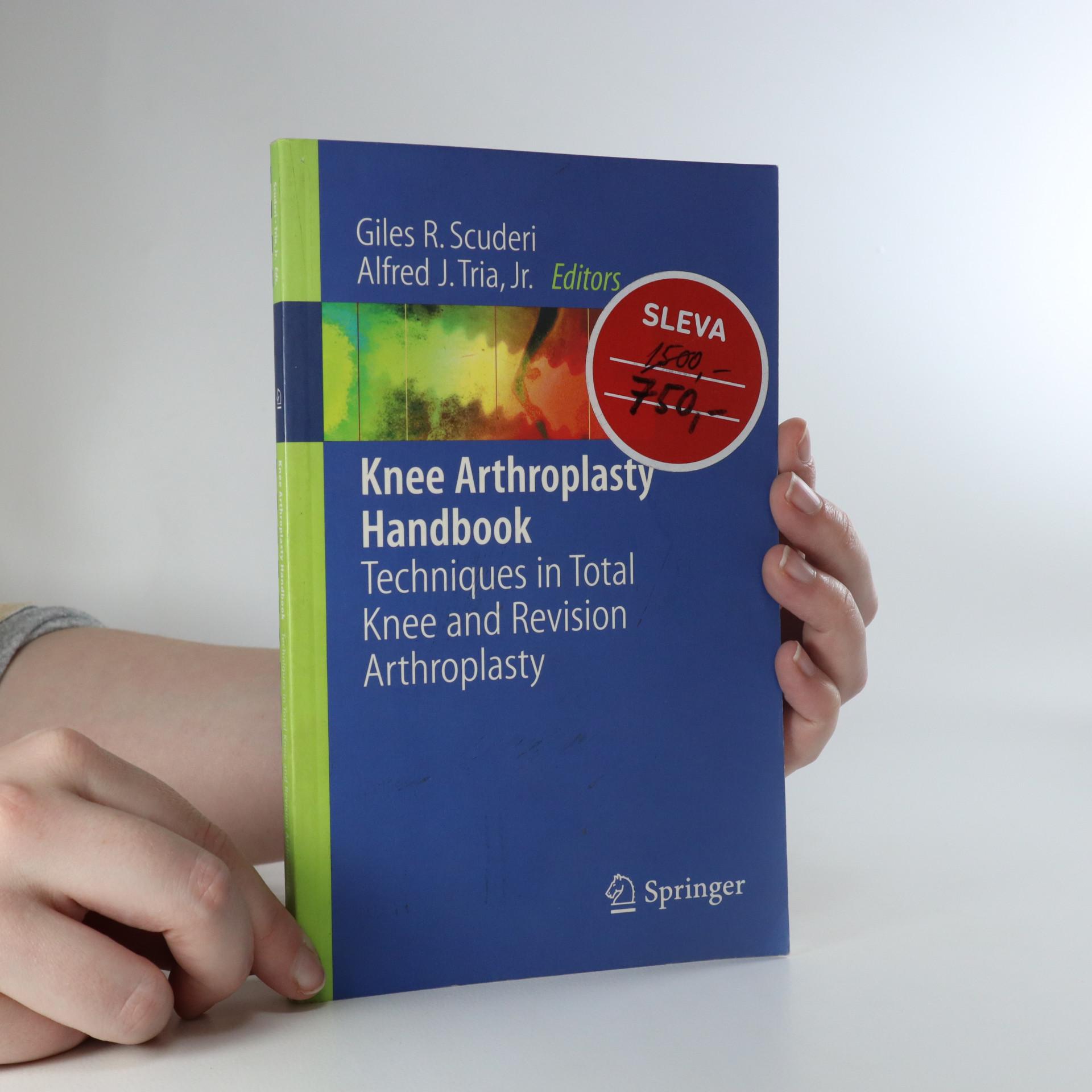 antikvární kniha Knee Arthroplasty Handbook. Techniques in Total Knee and Revision Arthroplasty, 2006