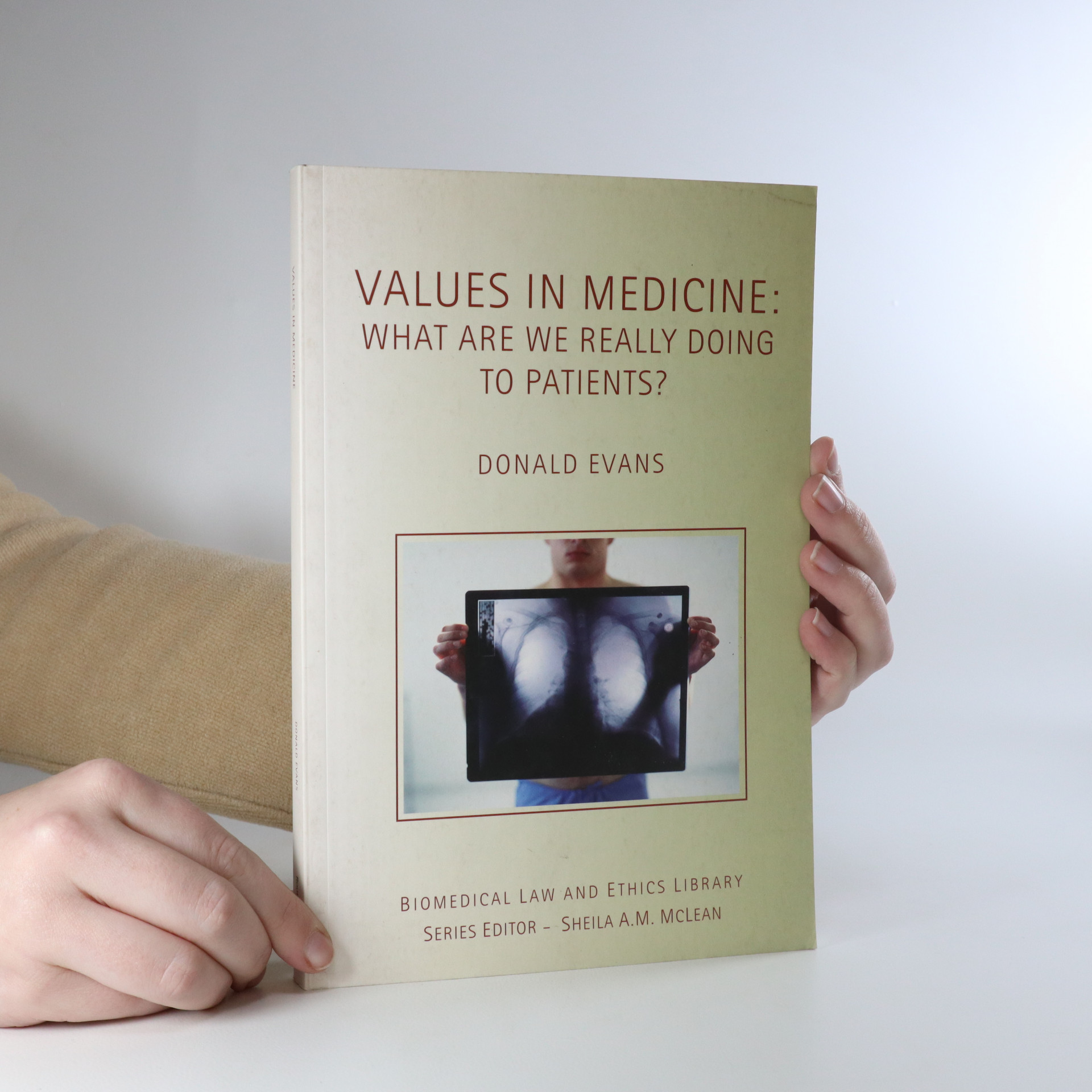 antikvární kniha Values in medicine. What are we really doing to patients?, 2008