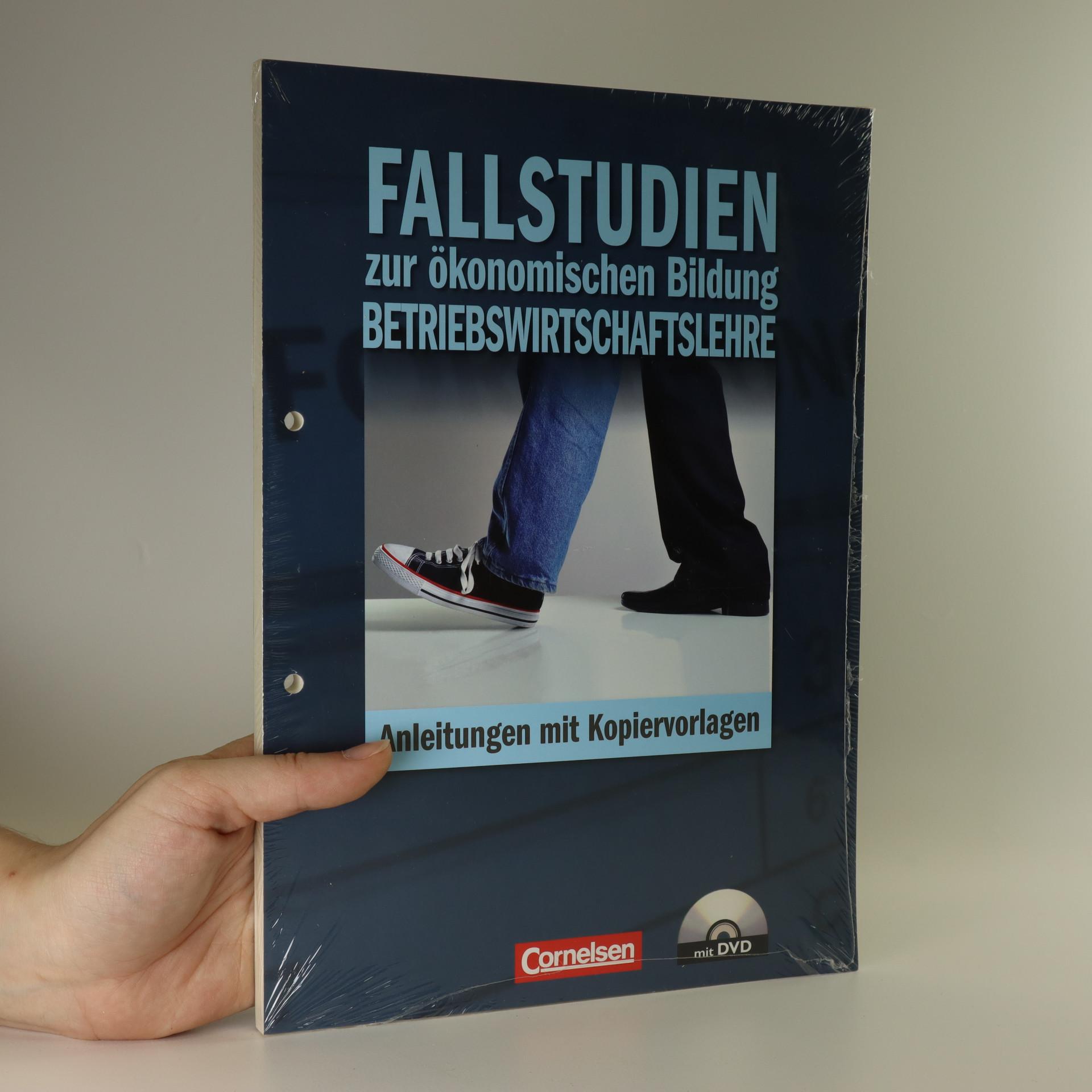 antikvární kniha Fallstudien zur ökonomischen Bildung - Betriebswirtschaftslehre (vč. CD), neuveden