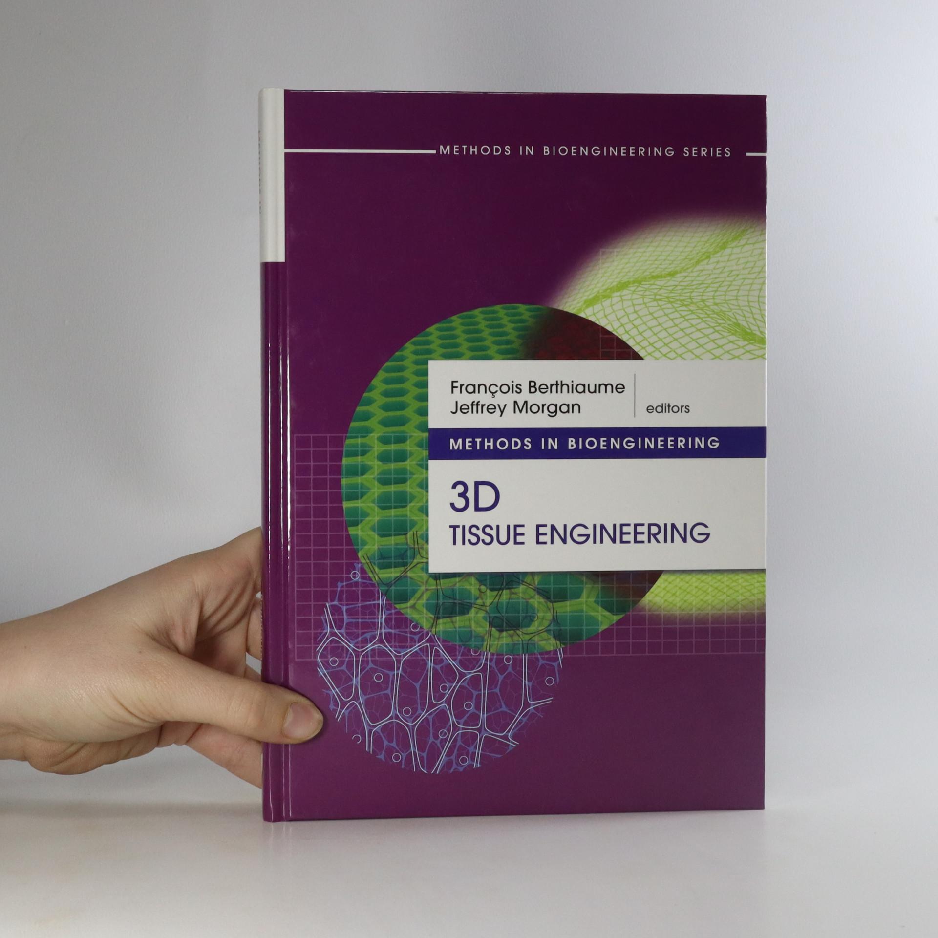antikvární kniha Methods in Bioengineering. 3D Tissue Engineering, neuveden